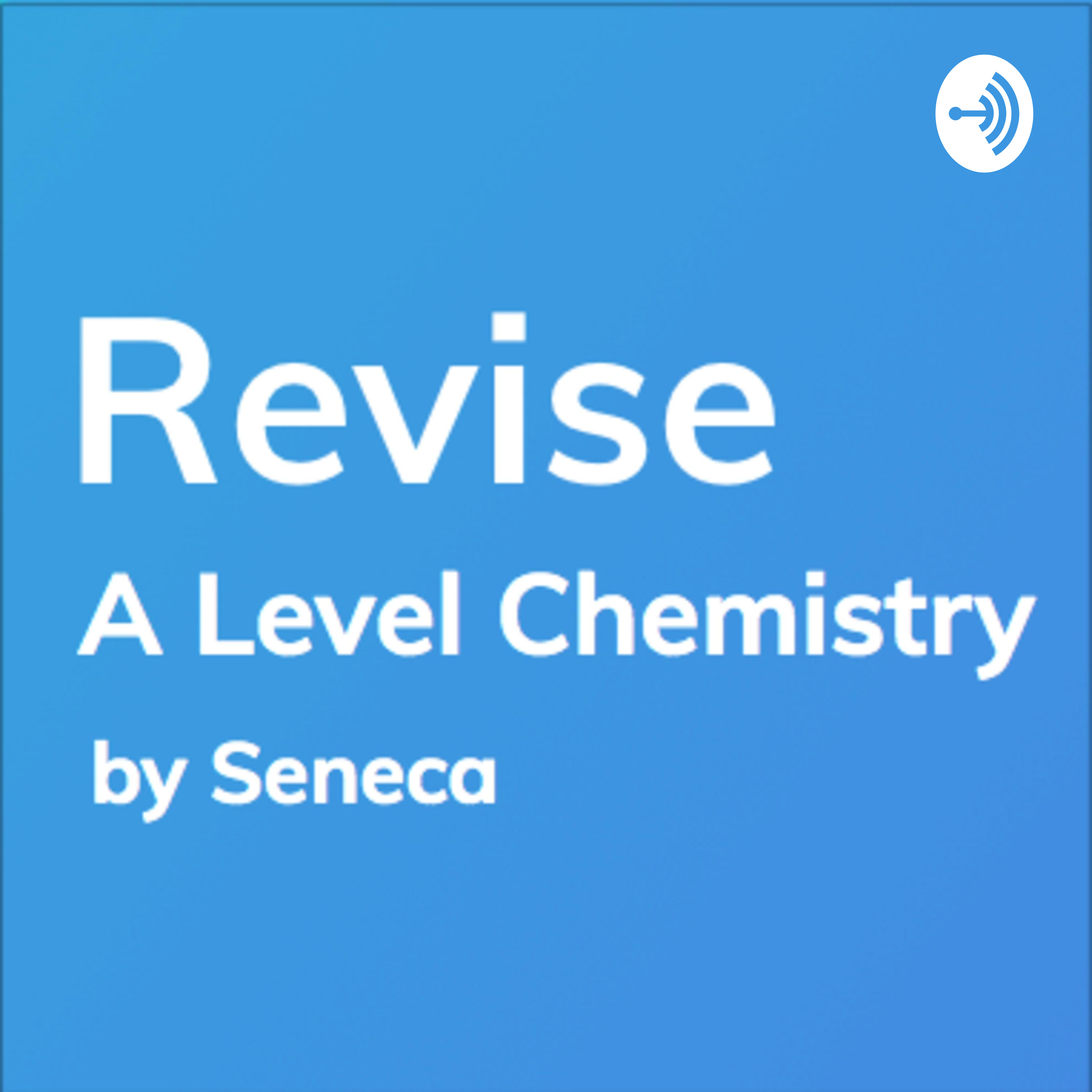 Revise - A Level Chemistry Revision – Podcast – Podtail