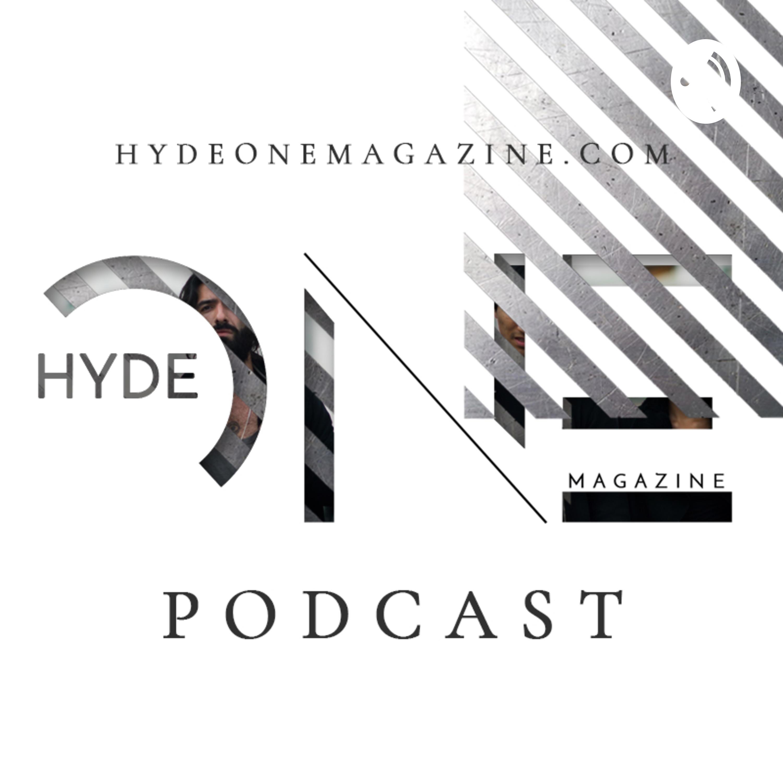 Hyde One Podcast Moda Pura y dura