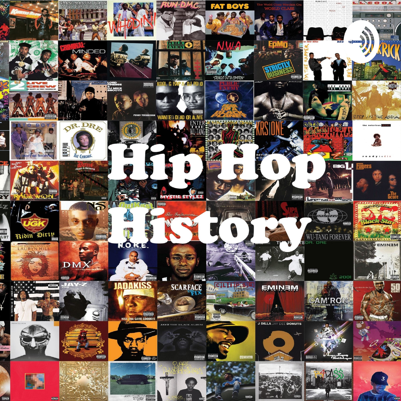 Hip Hop History | Listen via Stitcher for Podcasts