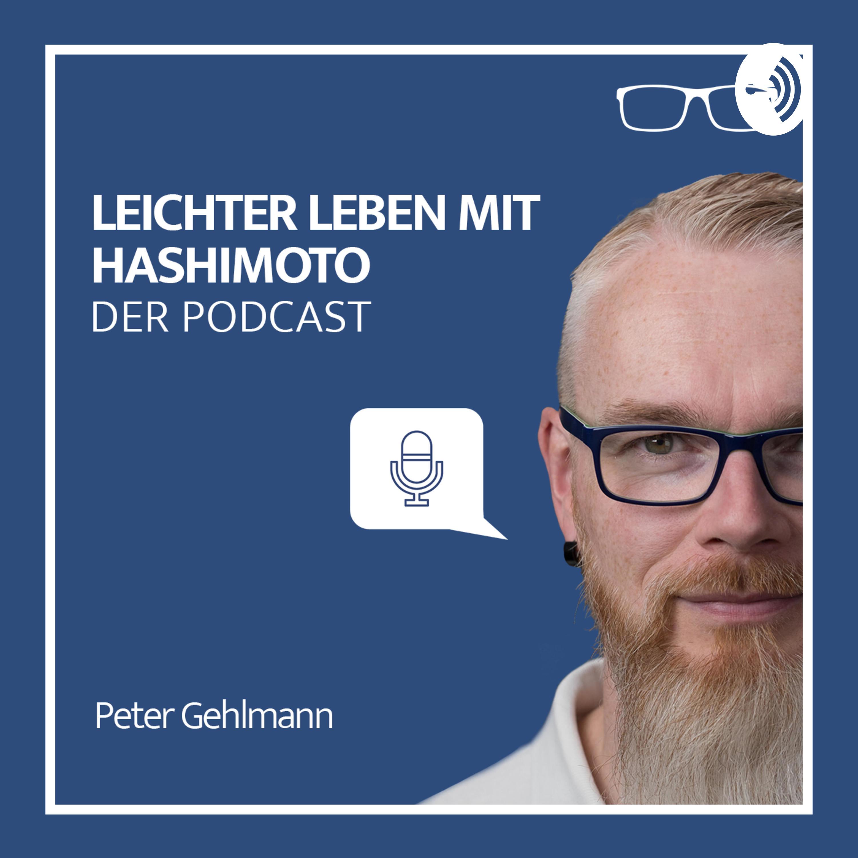 Leichter Leben mit Hashimoto - Der Podcast
