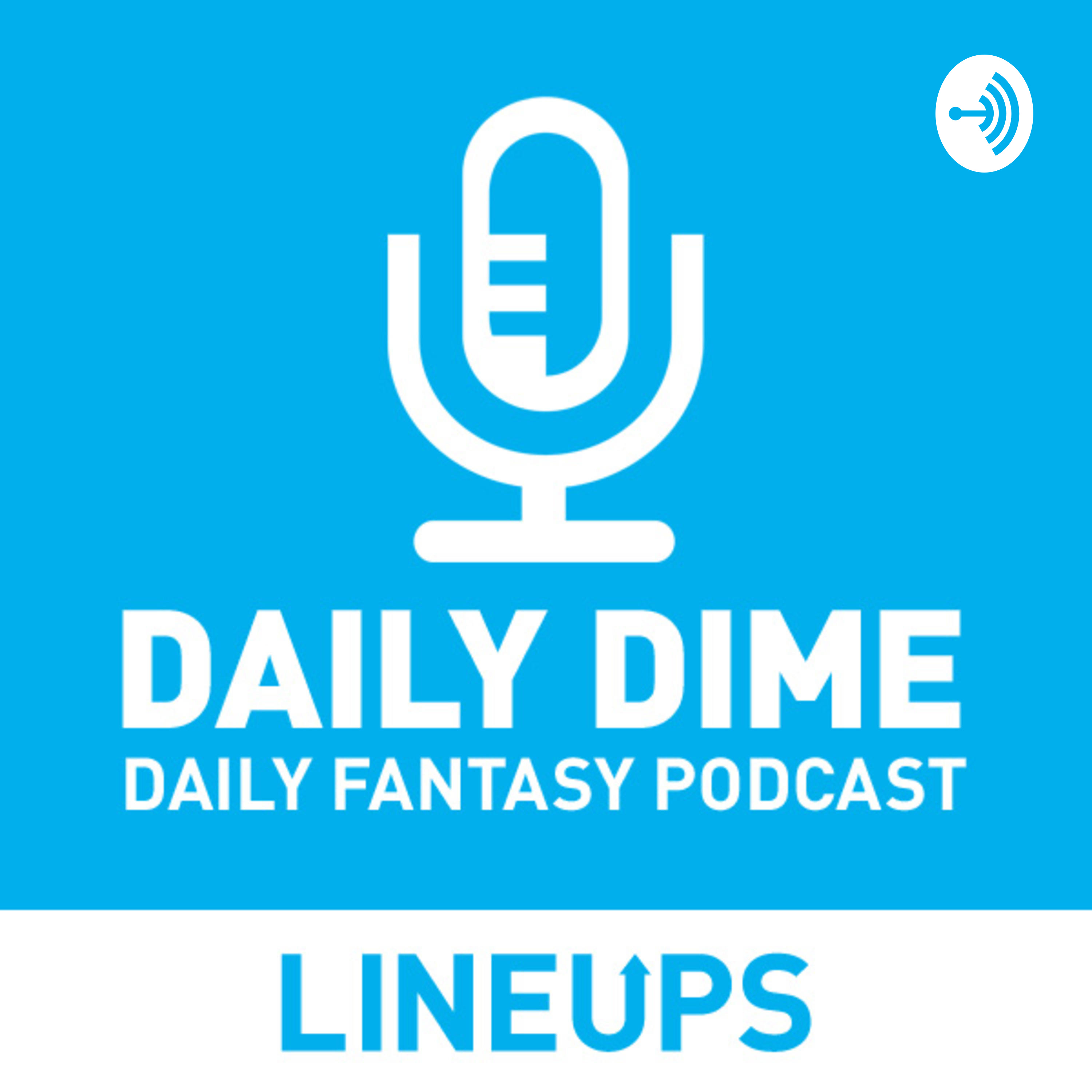 Daily Dime Daily Fantasy Sports Podcast: FanDuel & DraftKings DFS Picks 5-20-19