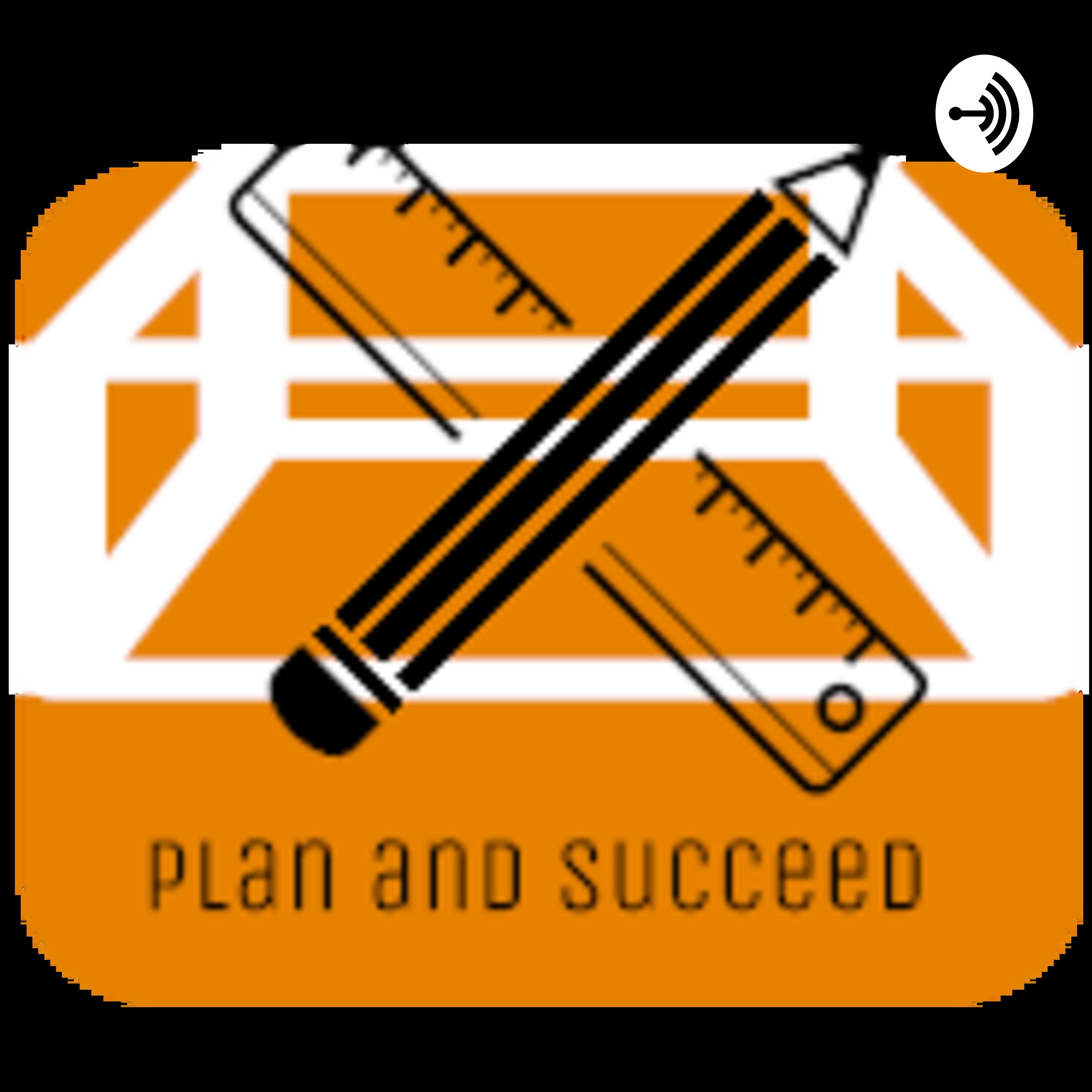 Plan and Succeed - Episode 9 - Anger can be used for Success!