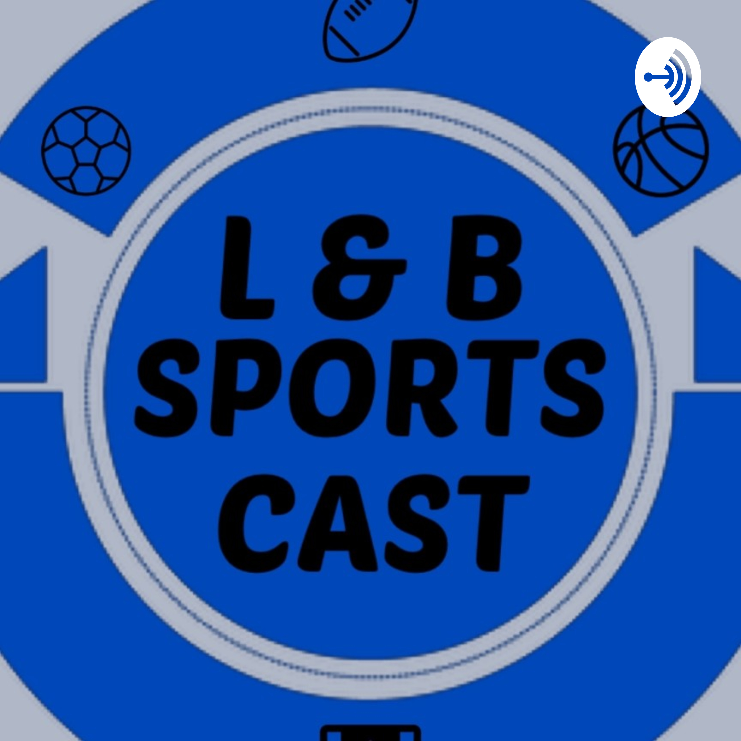 L And B Sports Cast Ep 2