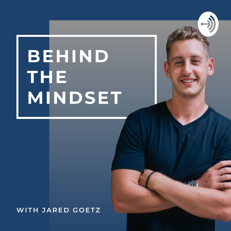 Behind The Mindset