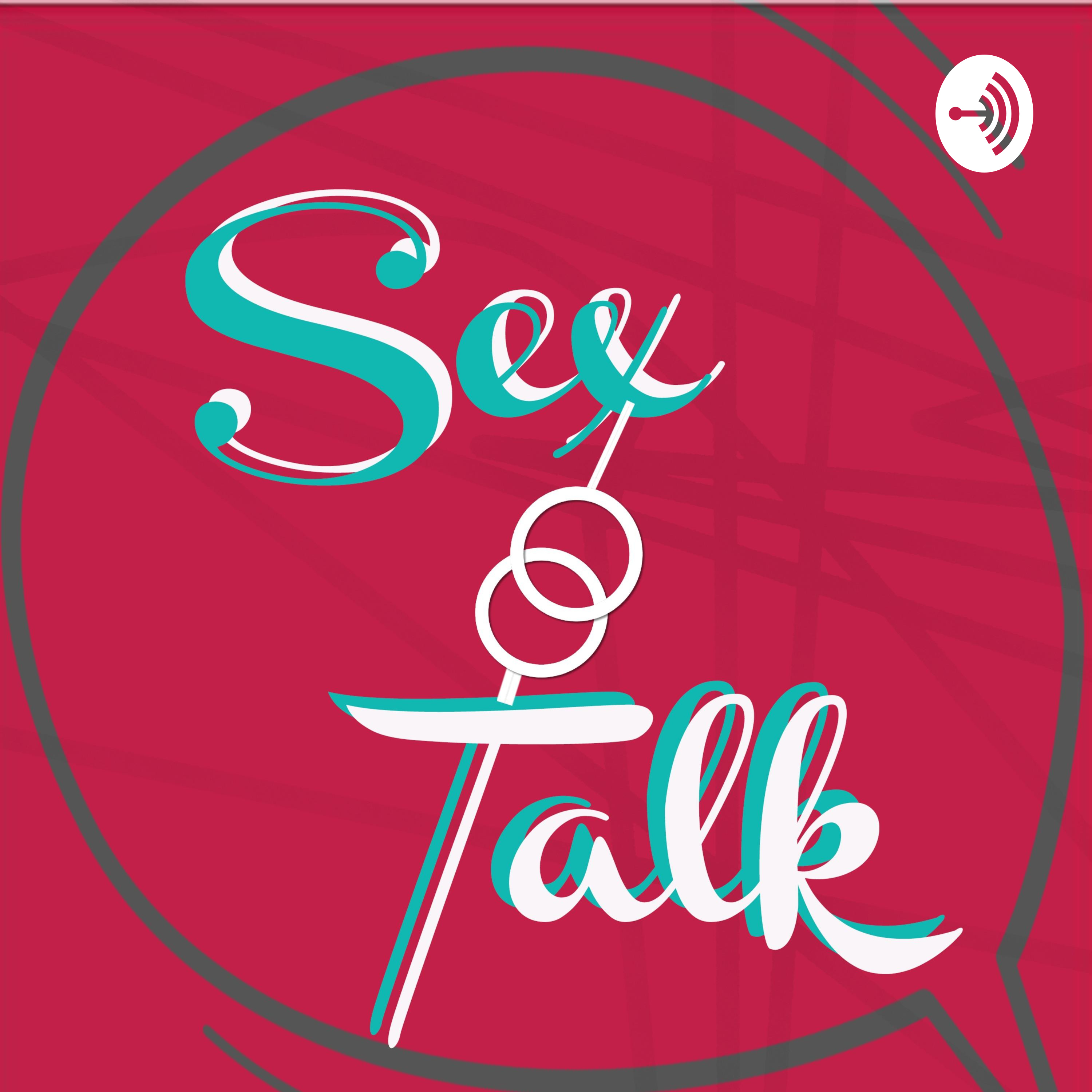 EPISODE 1 : RELATIONSHIPS #LETSTALKABOUTSEX