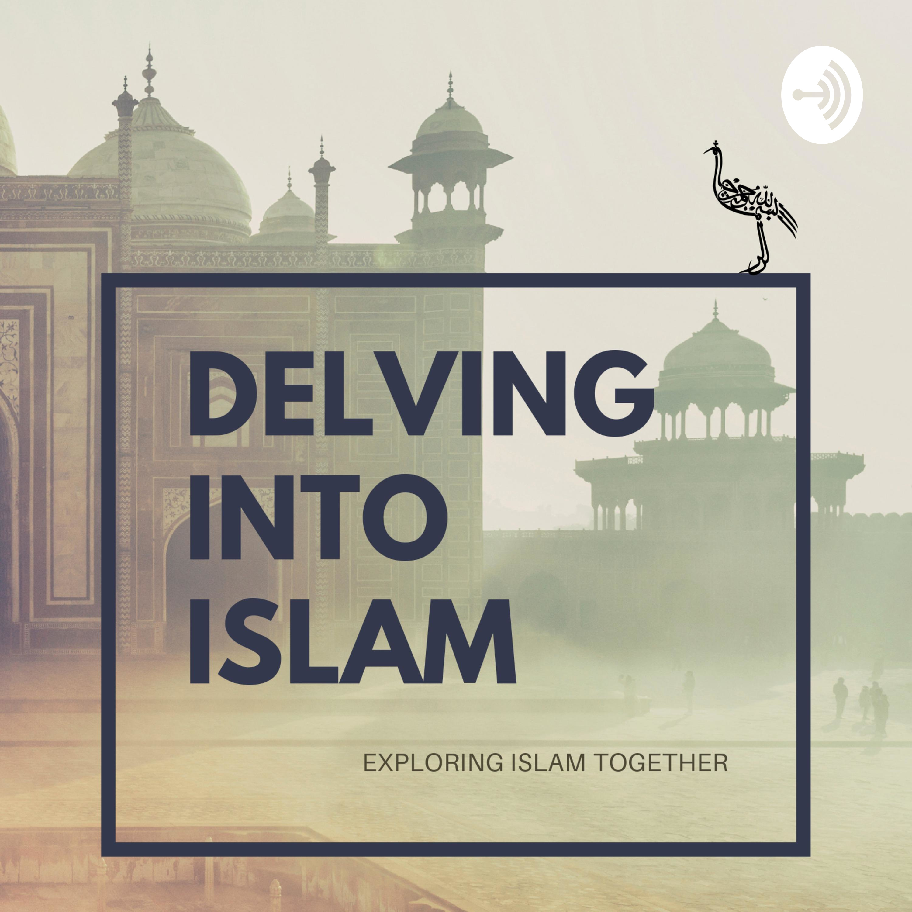 Delving Into Islam | Listen Free on Castbox