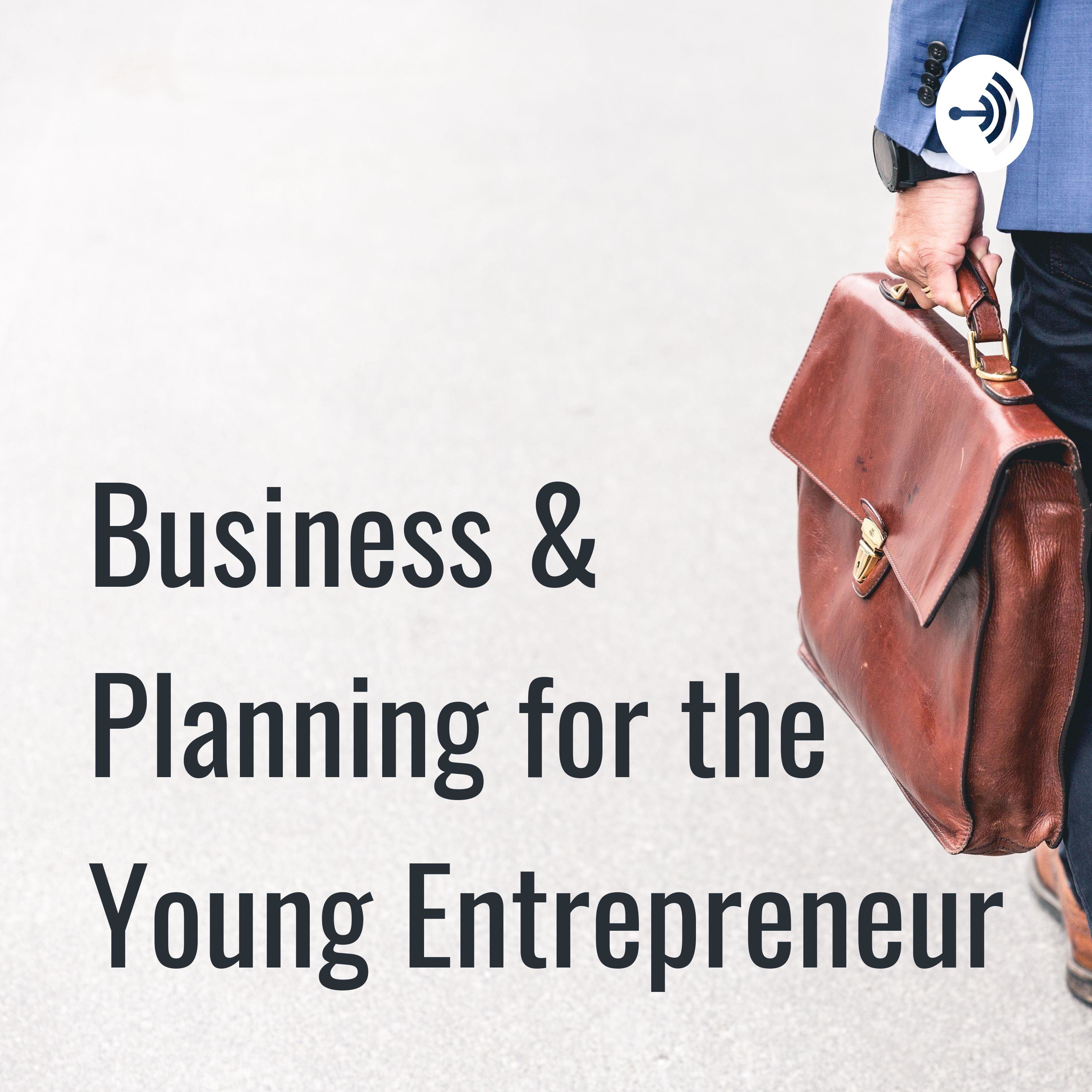 Business & Planning for the Young Entrepreneur (Trailer)