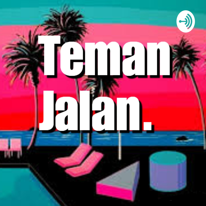 Teman Jalan (Episode 7) - Pedoman Hidup Santuy
