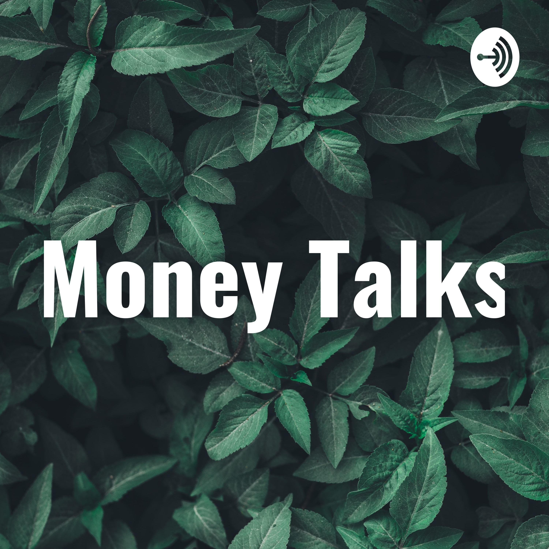Money Talks Podcast