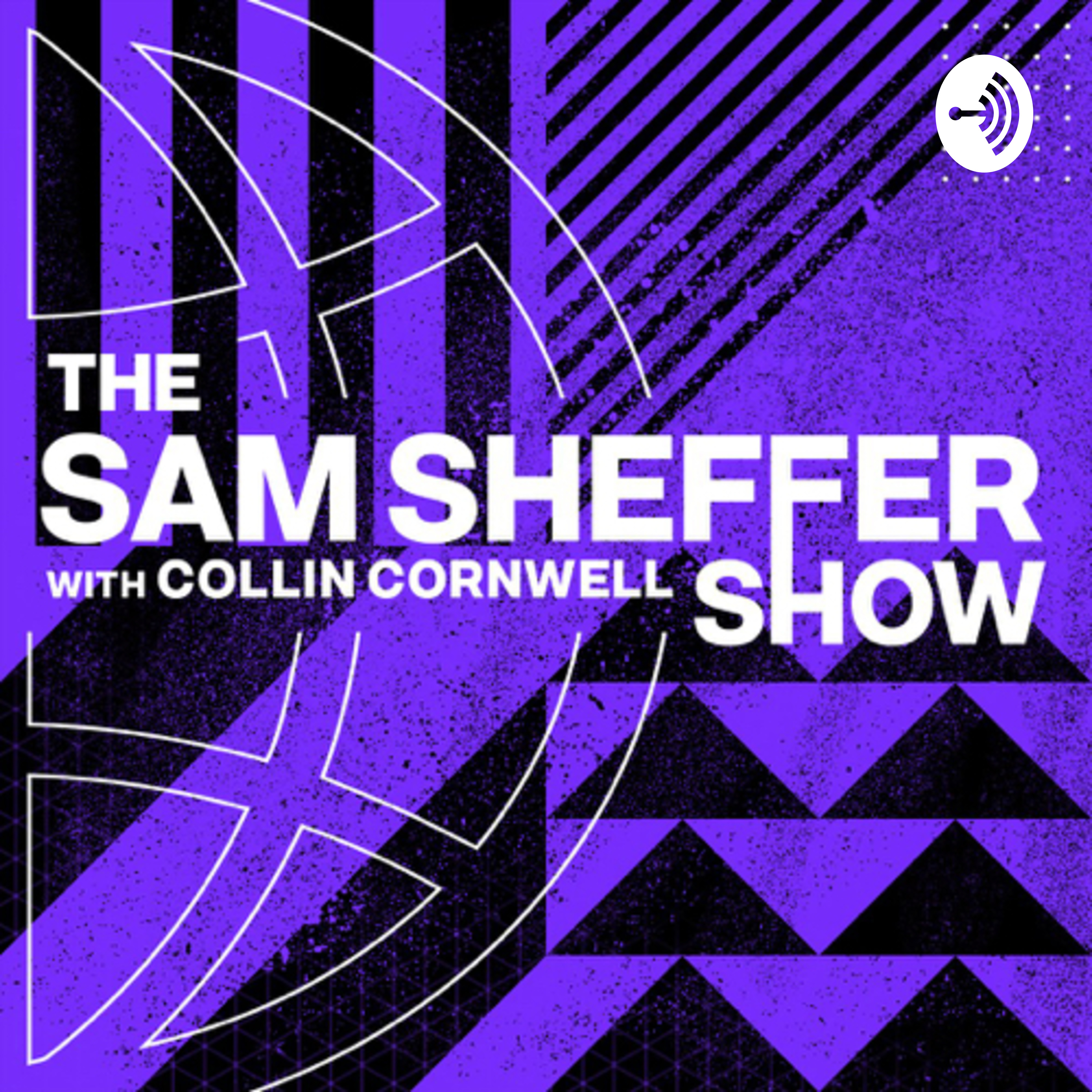 Welcome to The Sam Sheffer Show (PODCAST REBOOT)