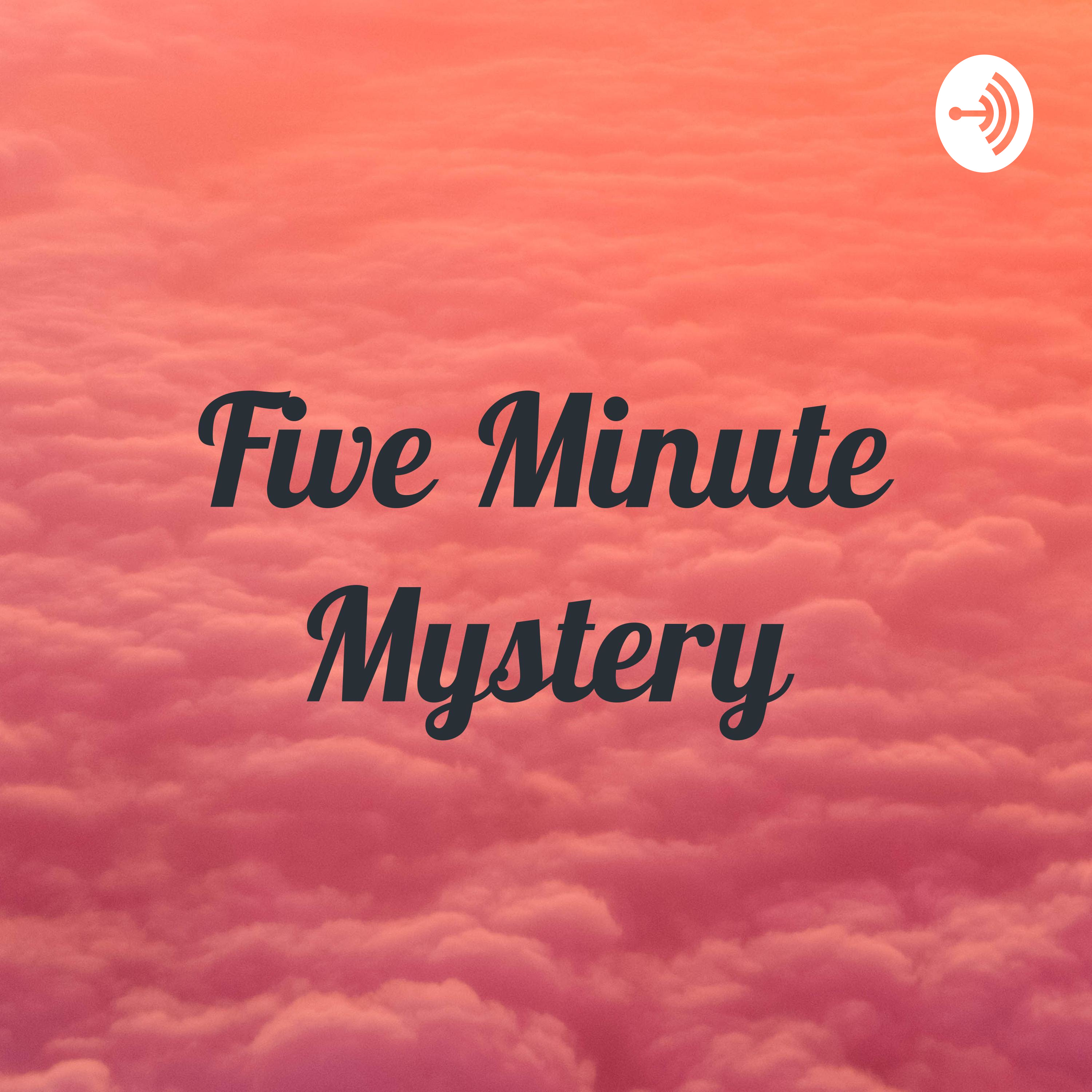 Five Minute Mystery