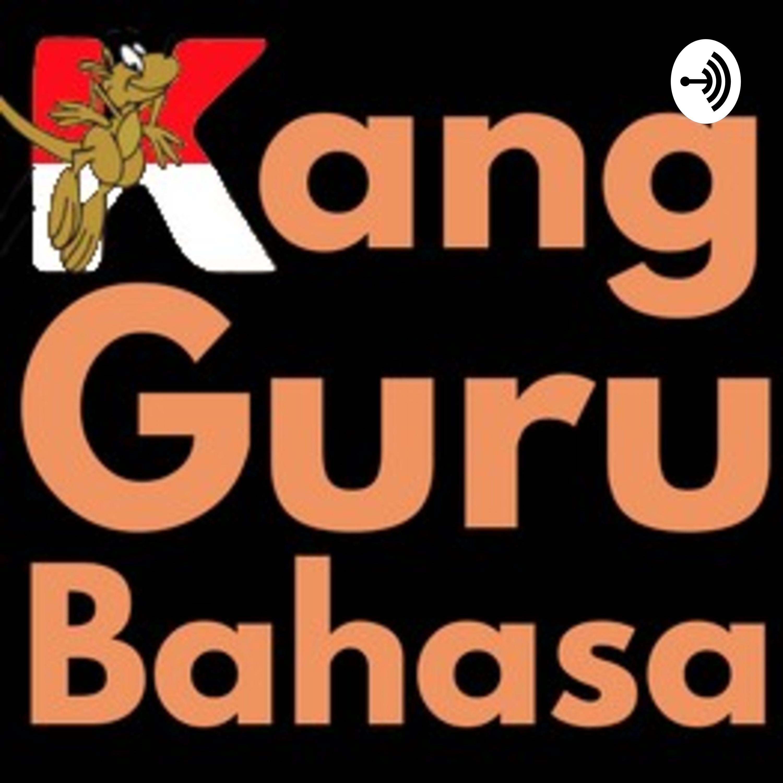 The Kang Guru Bahasa Podcast