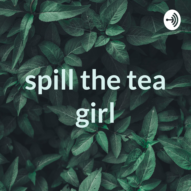 spill the tea podcast