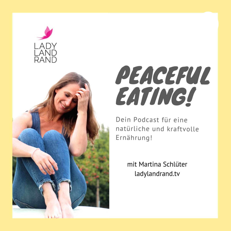 01 / Finde Deinen eigenen Ernährungs-Stil / Peaceful Eating / Der Podcast