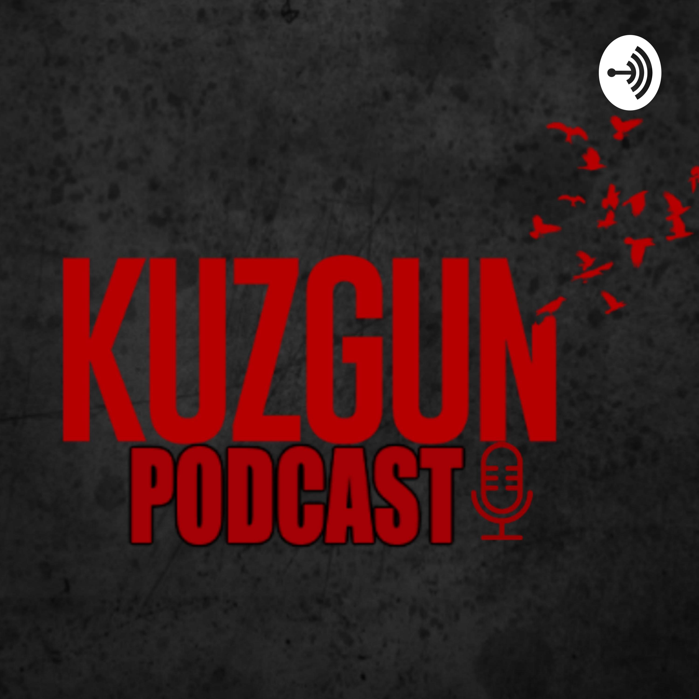 Kuzgun Podcast   Listen via Stitcher for Podcasts