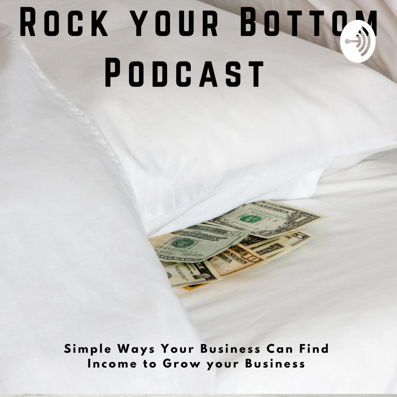 Rock Your Bottom