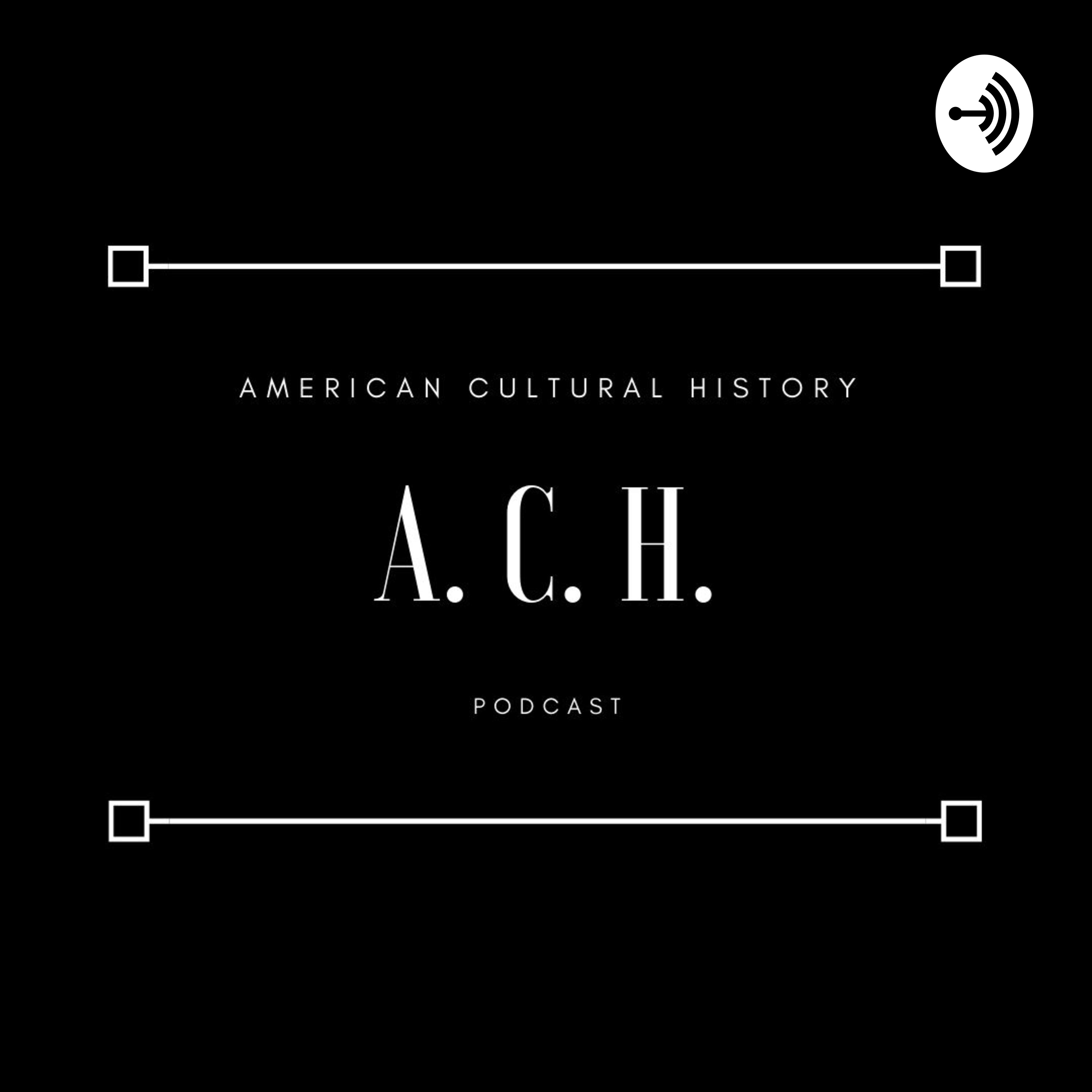 American Cultural History | Listen via Stitcher for Podcasts