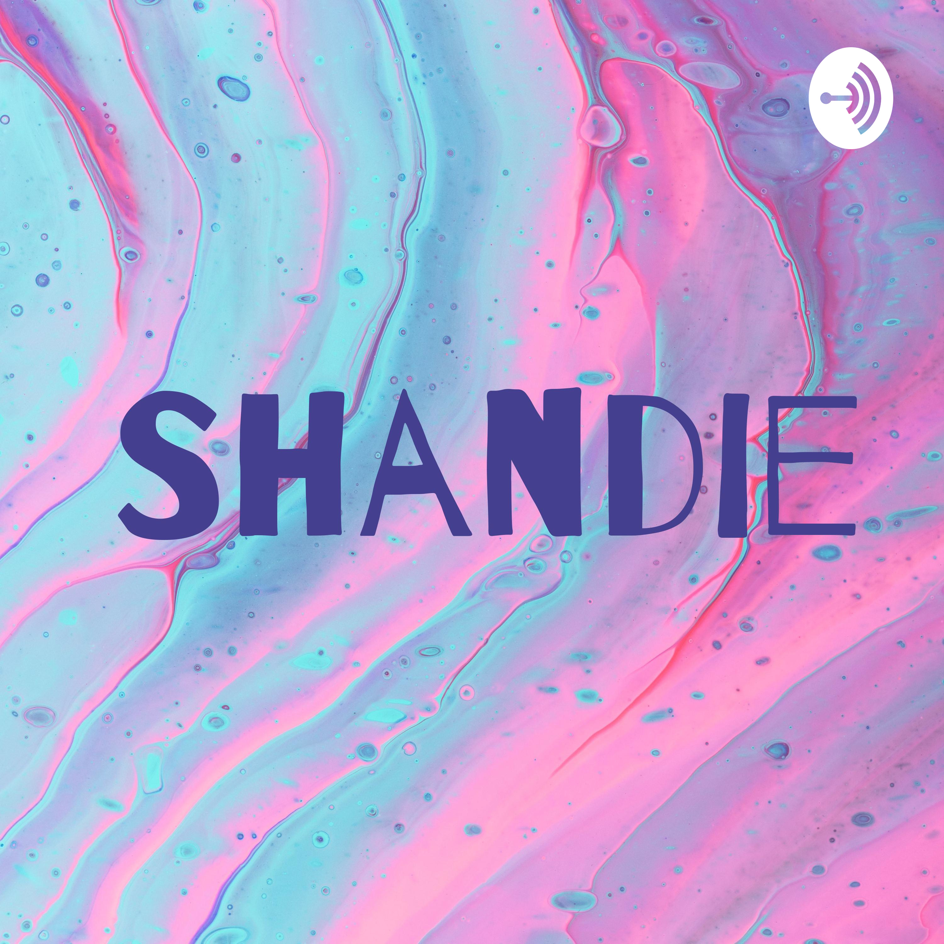 Shandie podcast