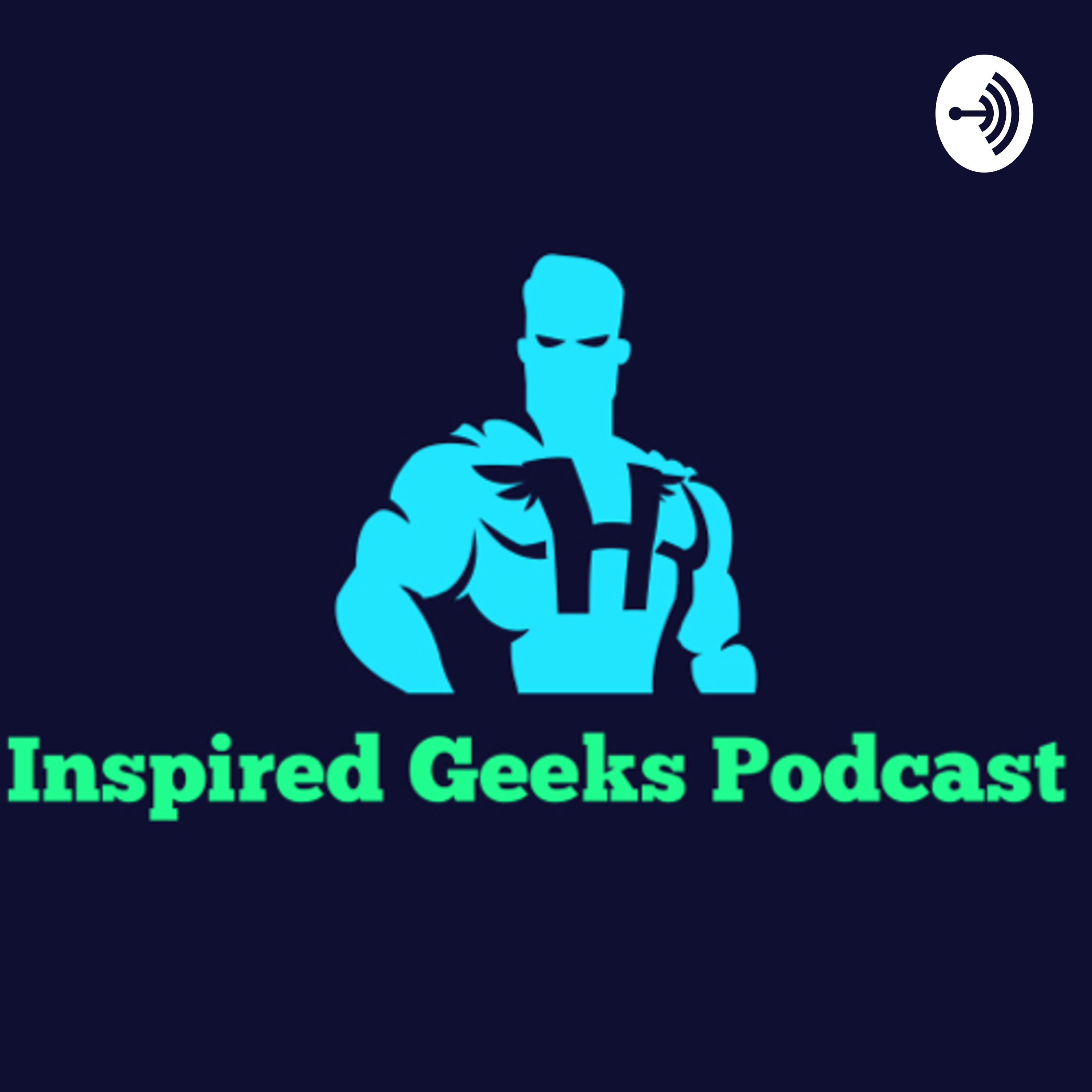 Inspired Geeks Podcast: Spider Man Far From Home Review