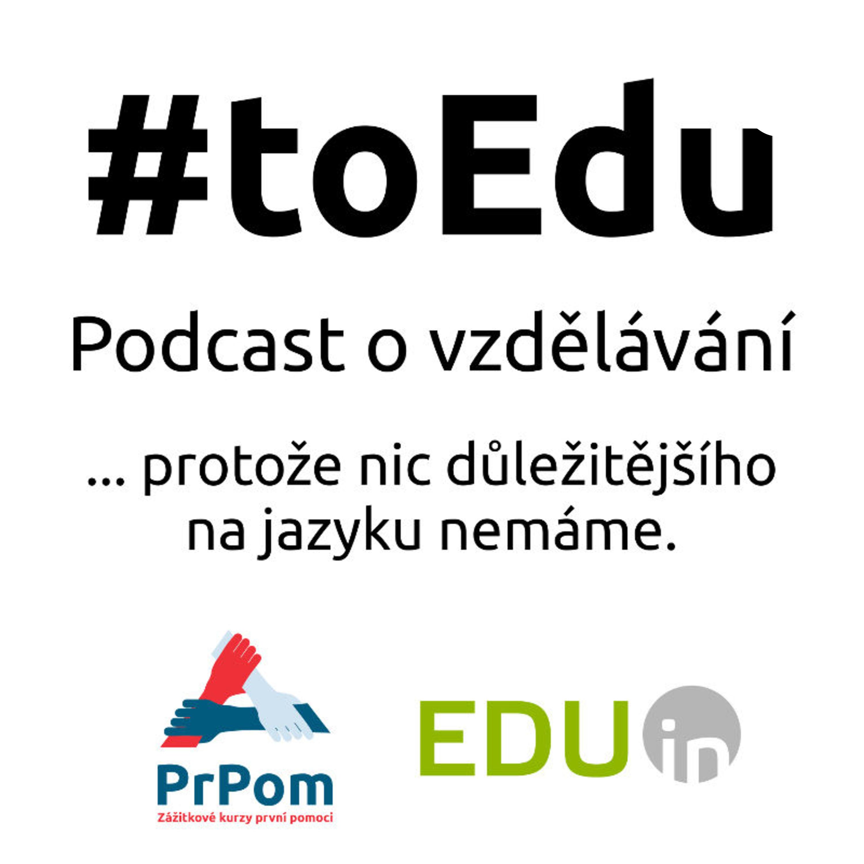 #toEdu: podcast o českém vzdělávání
