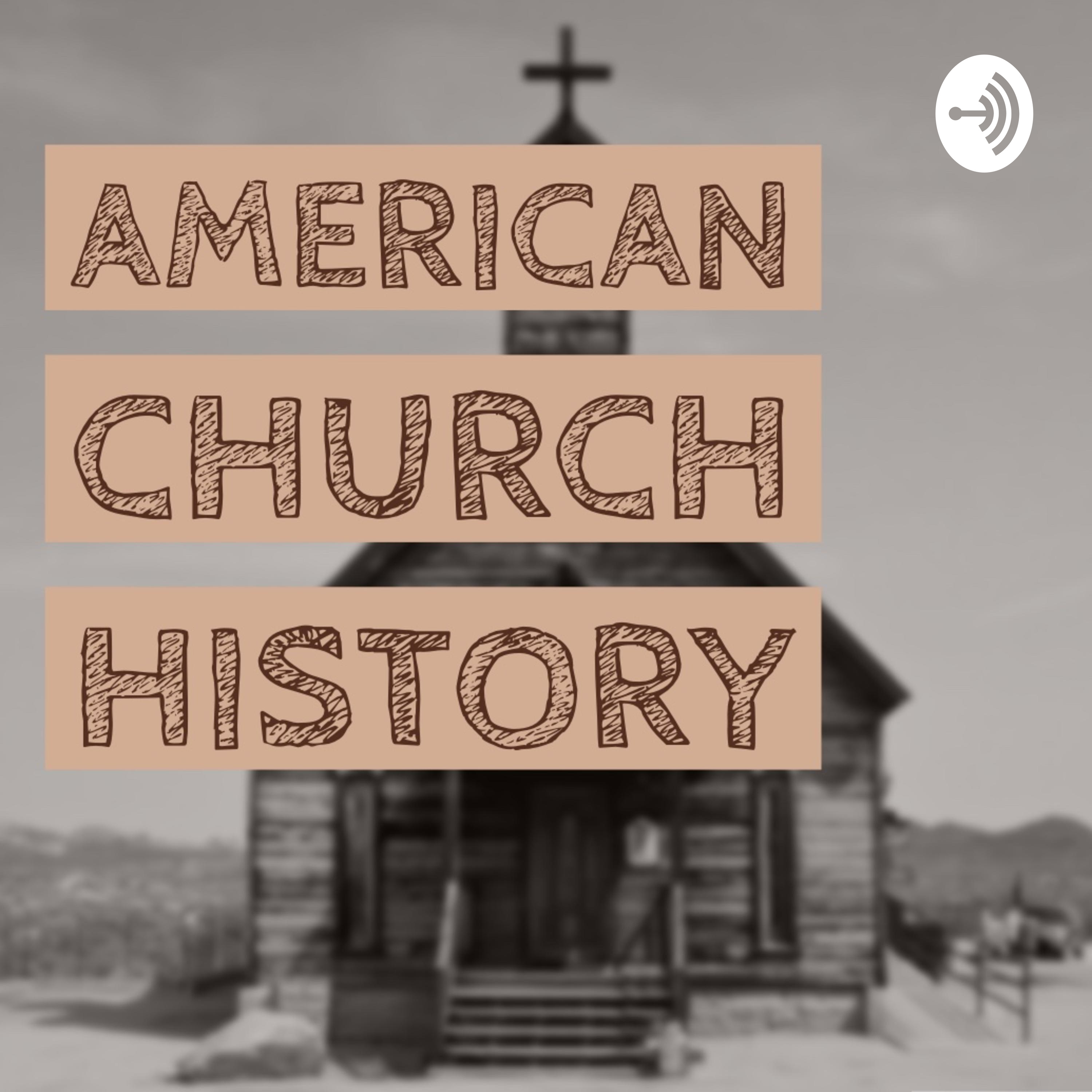 Welcome to American Church History!