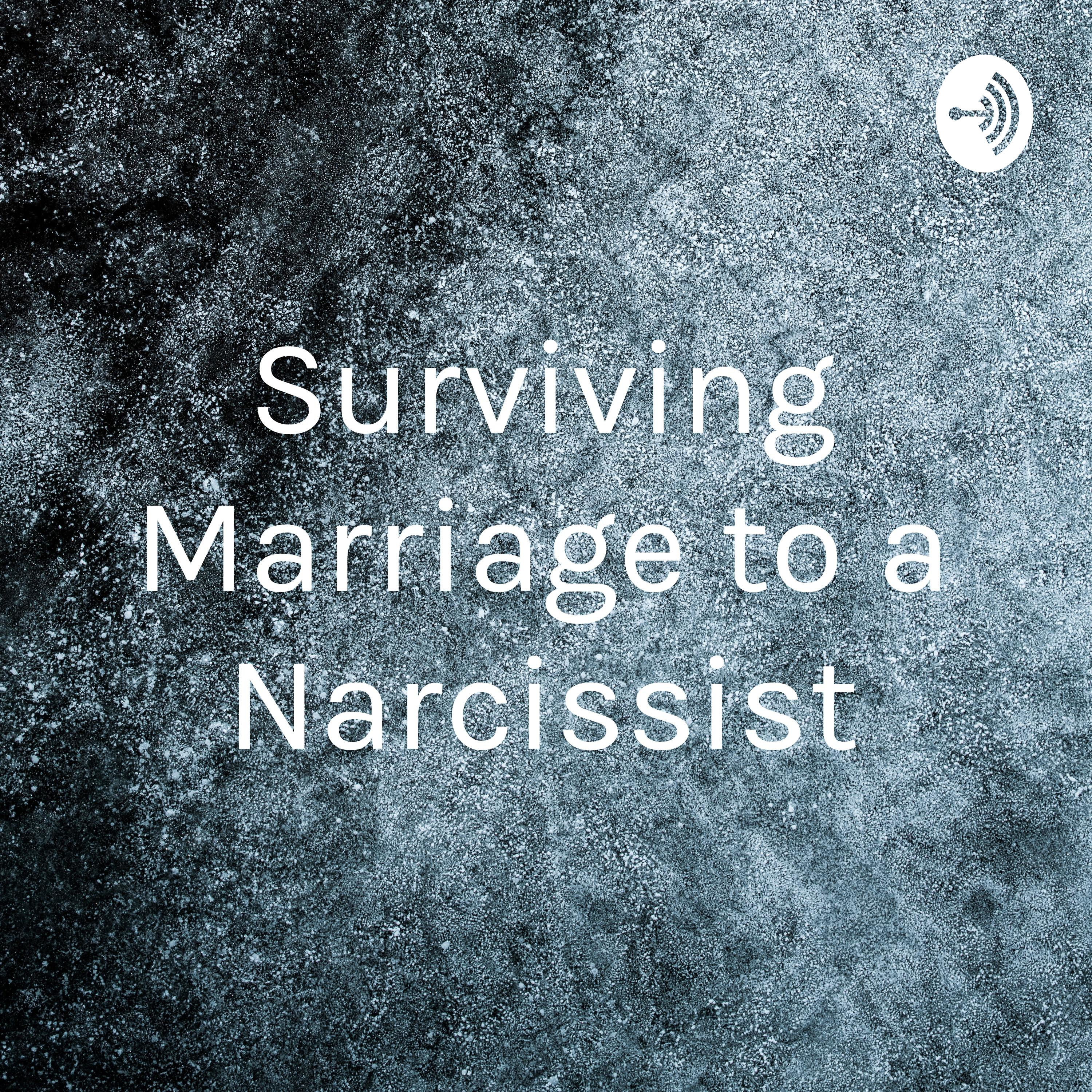 Surviving Marriage to a Narcissist • A podcast on Anchor