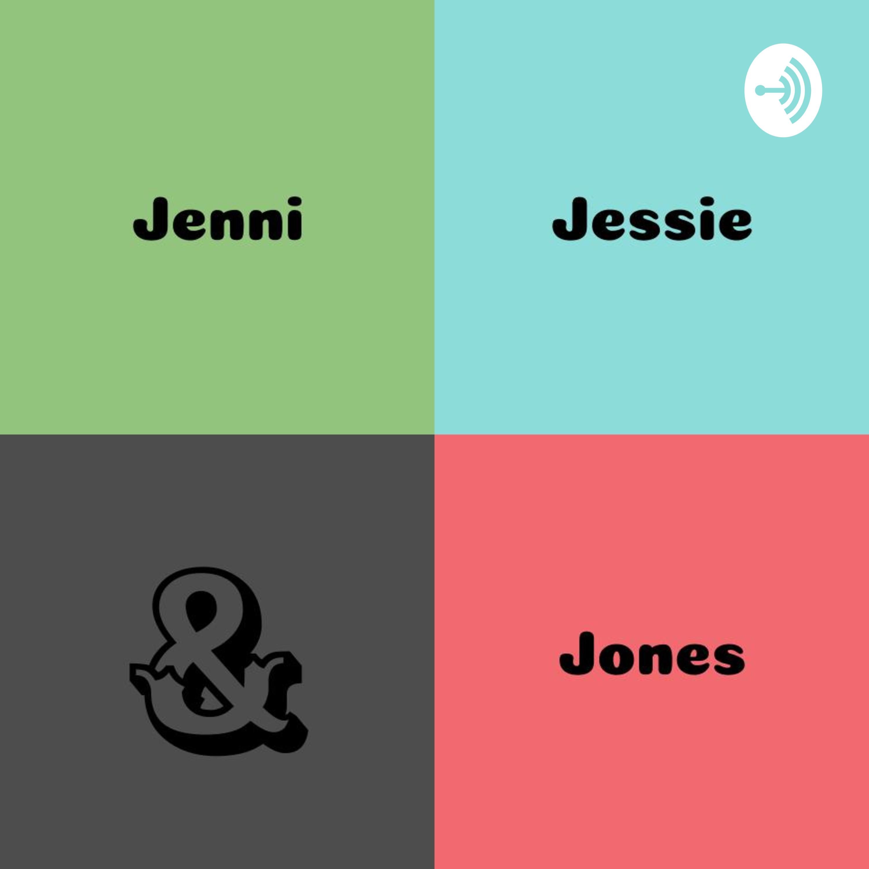 Jenni, Jessie, and Jones #1