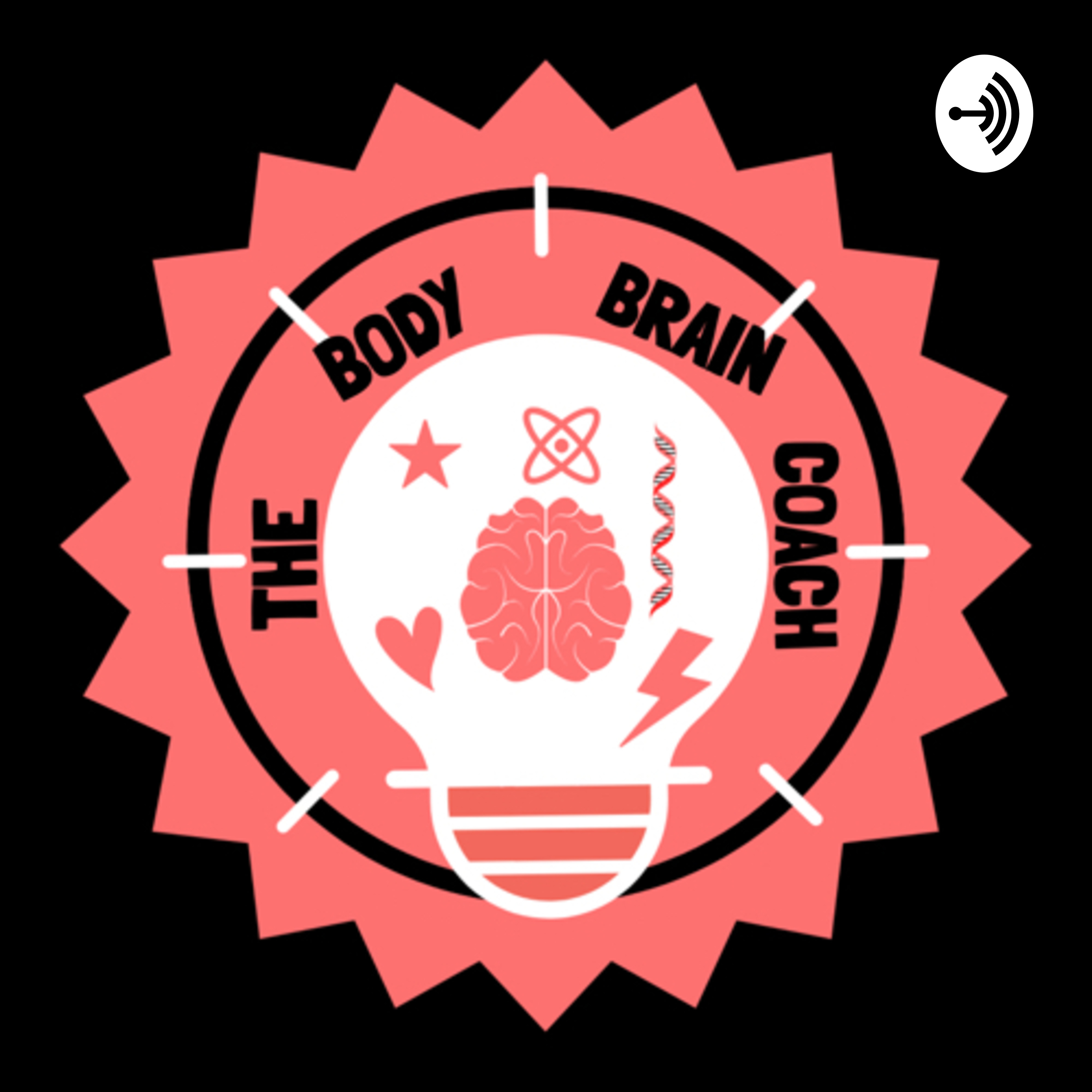 The Body-Brain Broadcast | Listen Free on Castbox