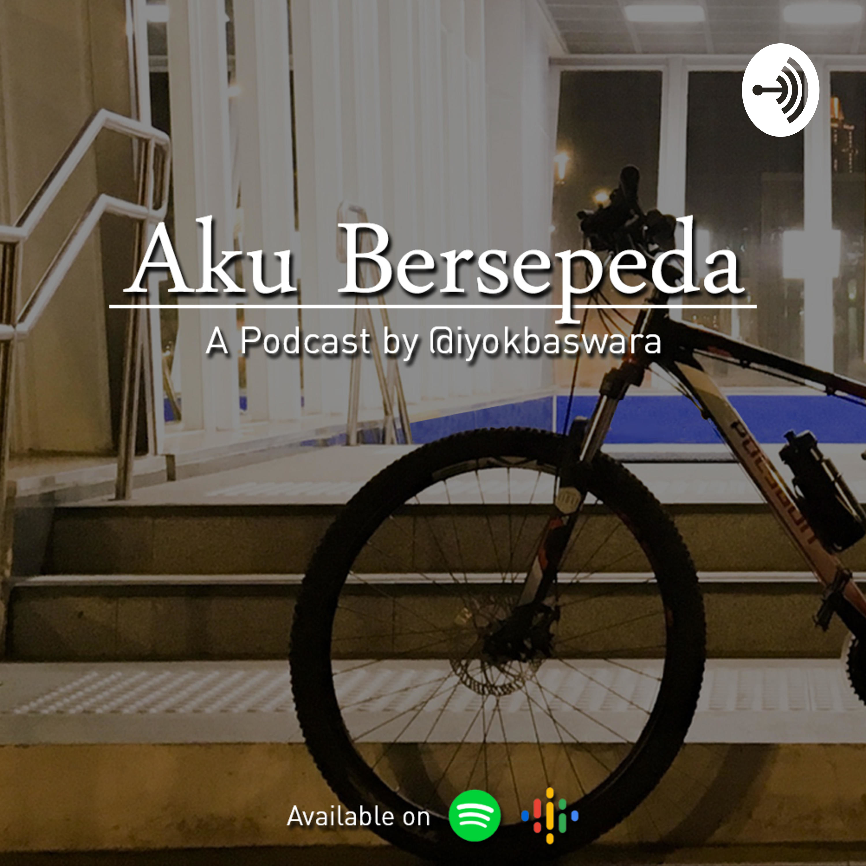 02 - Road to JKTJOG (Dedicated Podcast to Dagienkz, Nirina, Ernest, and Ibenk)