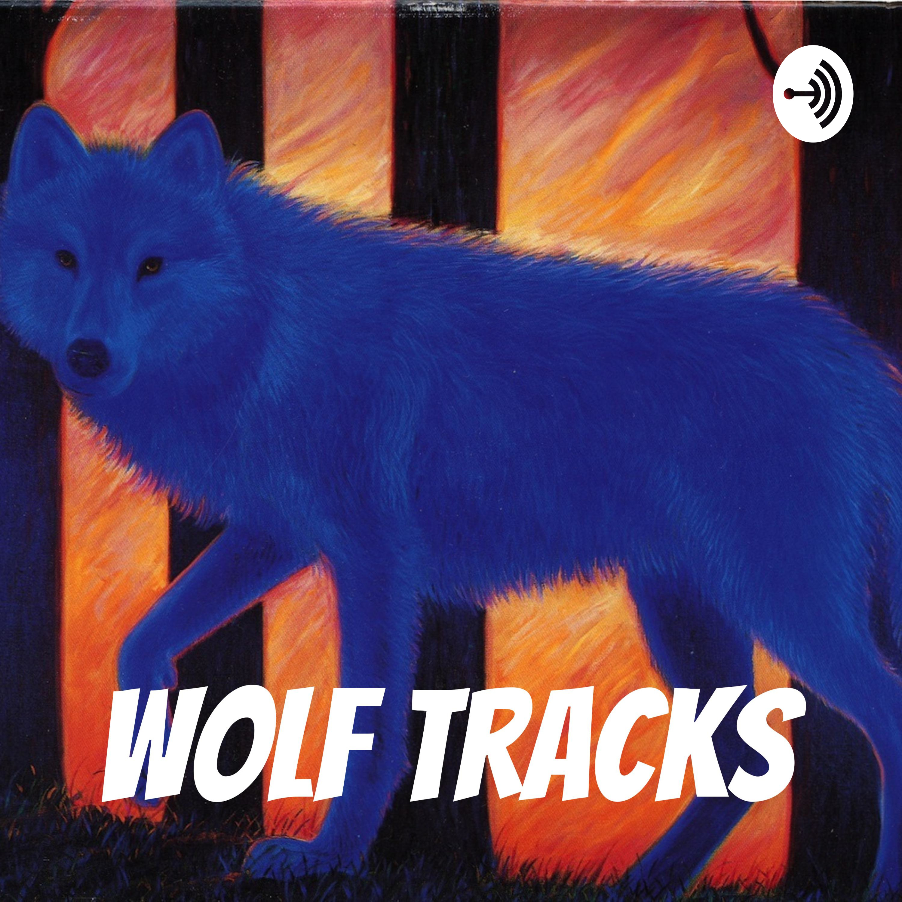 Wolf Tracks Episode Two