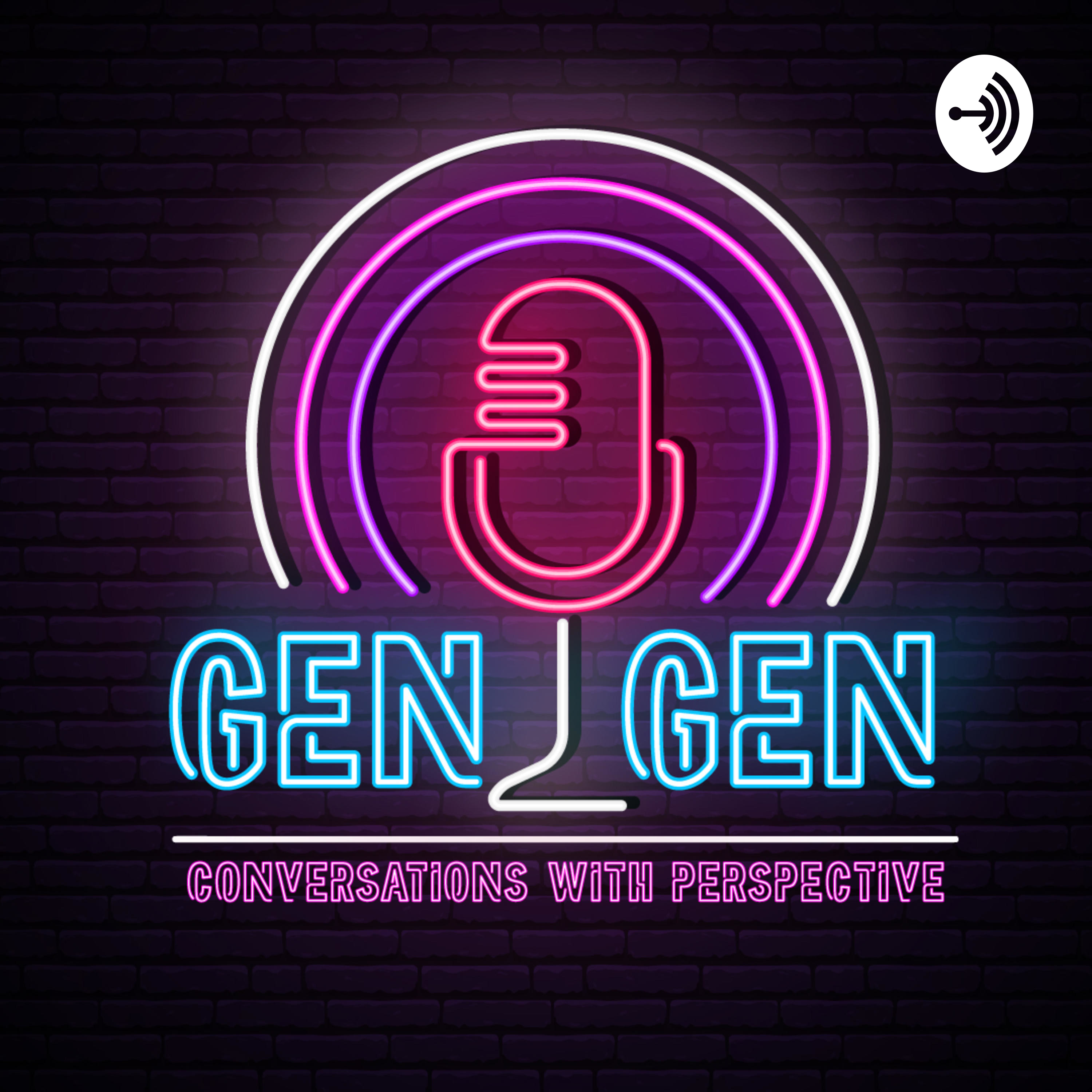 Gen 2 Gen: Conversations with Perspective