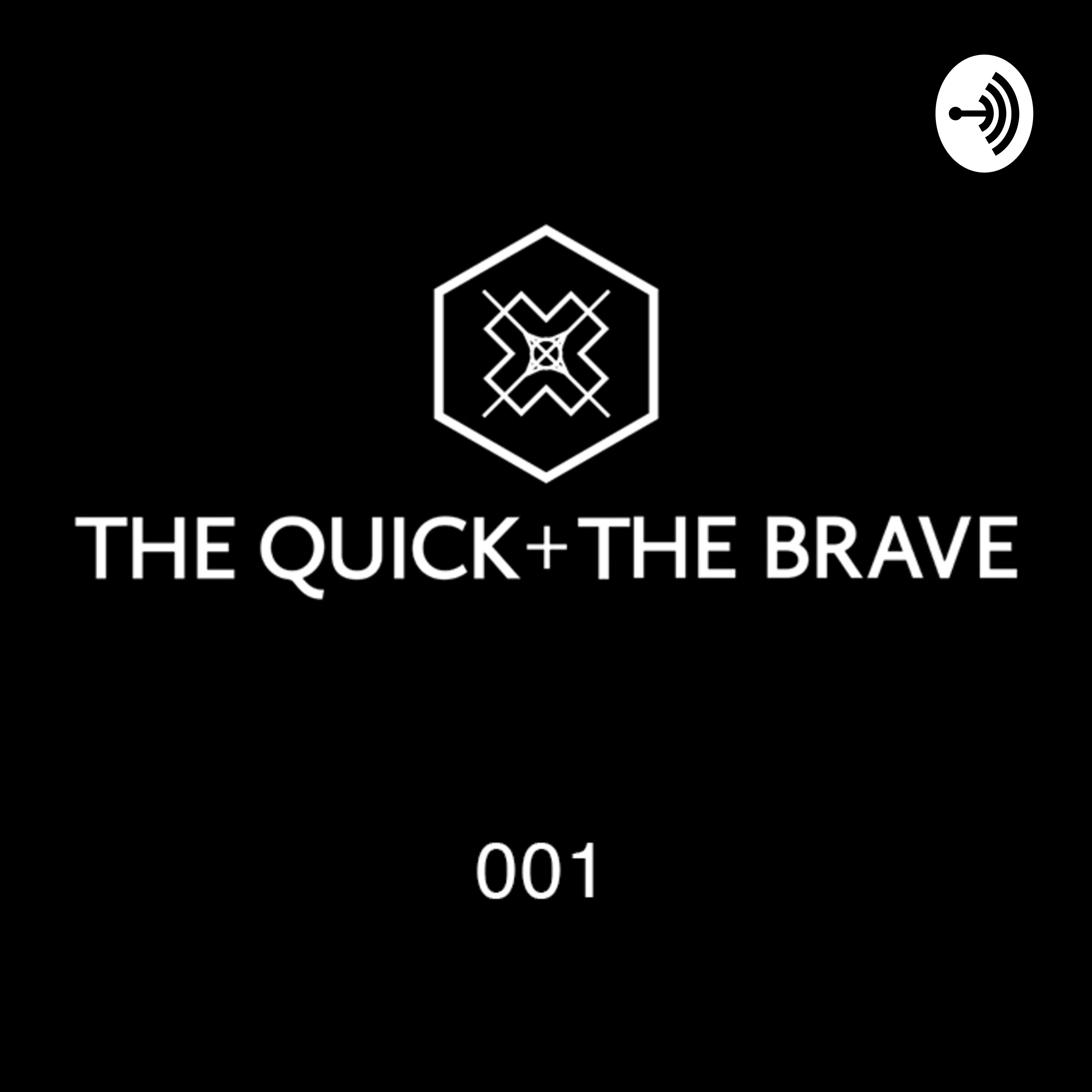 The Quick + The Brave