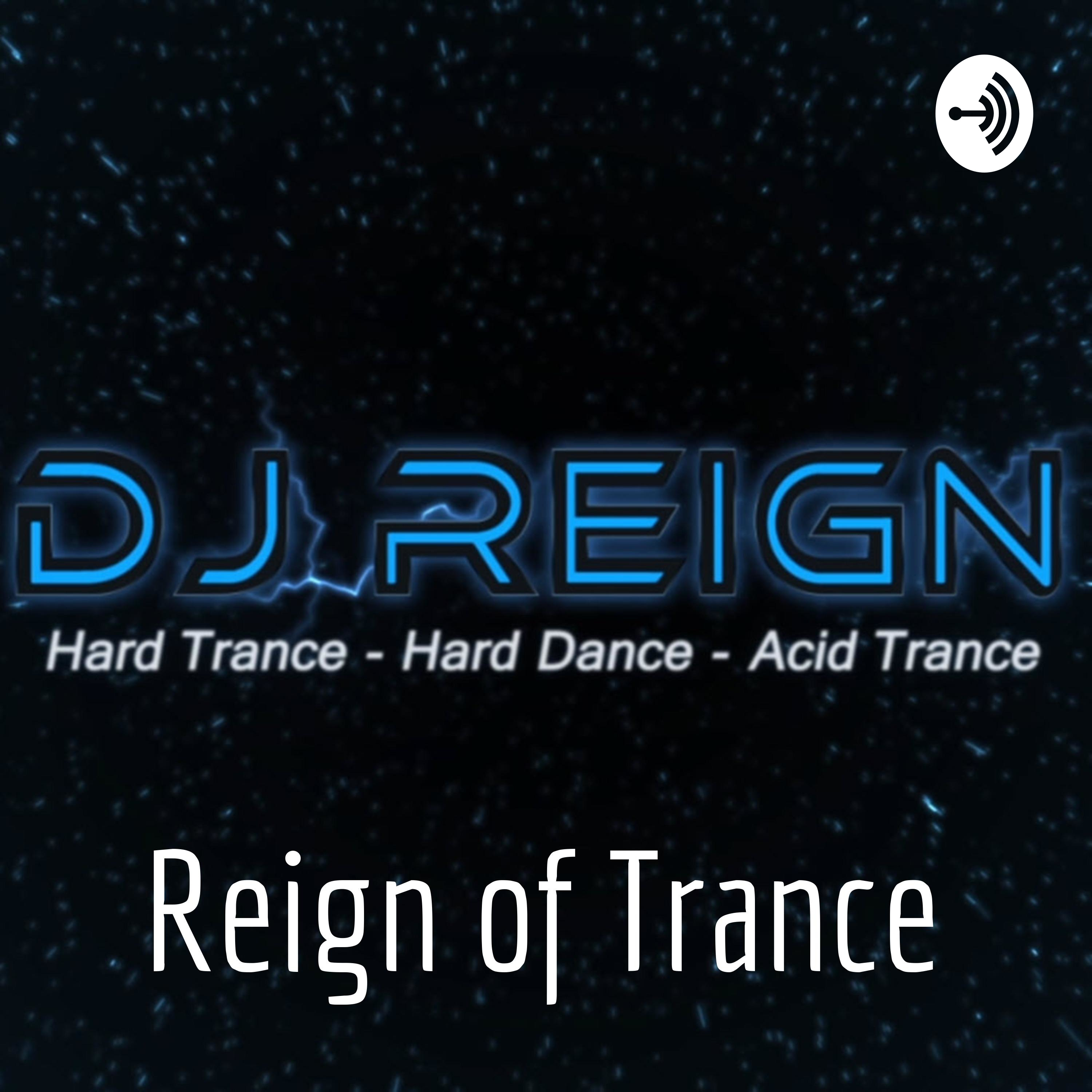 Reign of Trance