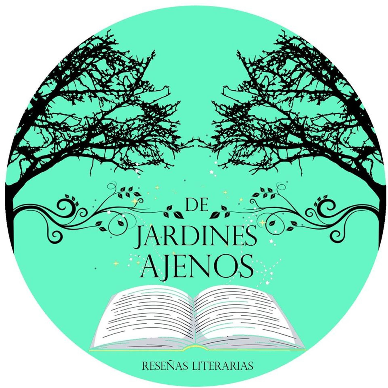 De Jardines Ajenos – Lyssna här – Podtail