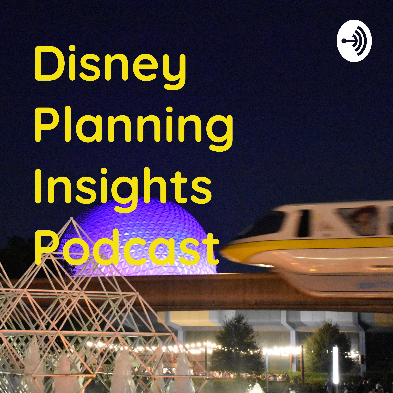 What to Do at Walt Disney World Part 1 - Disney Planning Insights