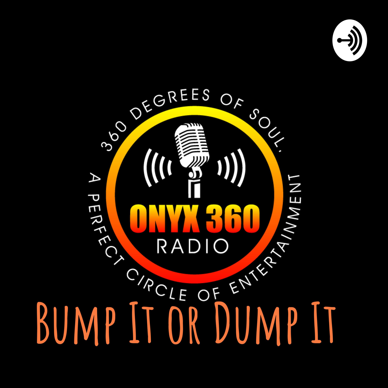 Bump It or Dump It
