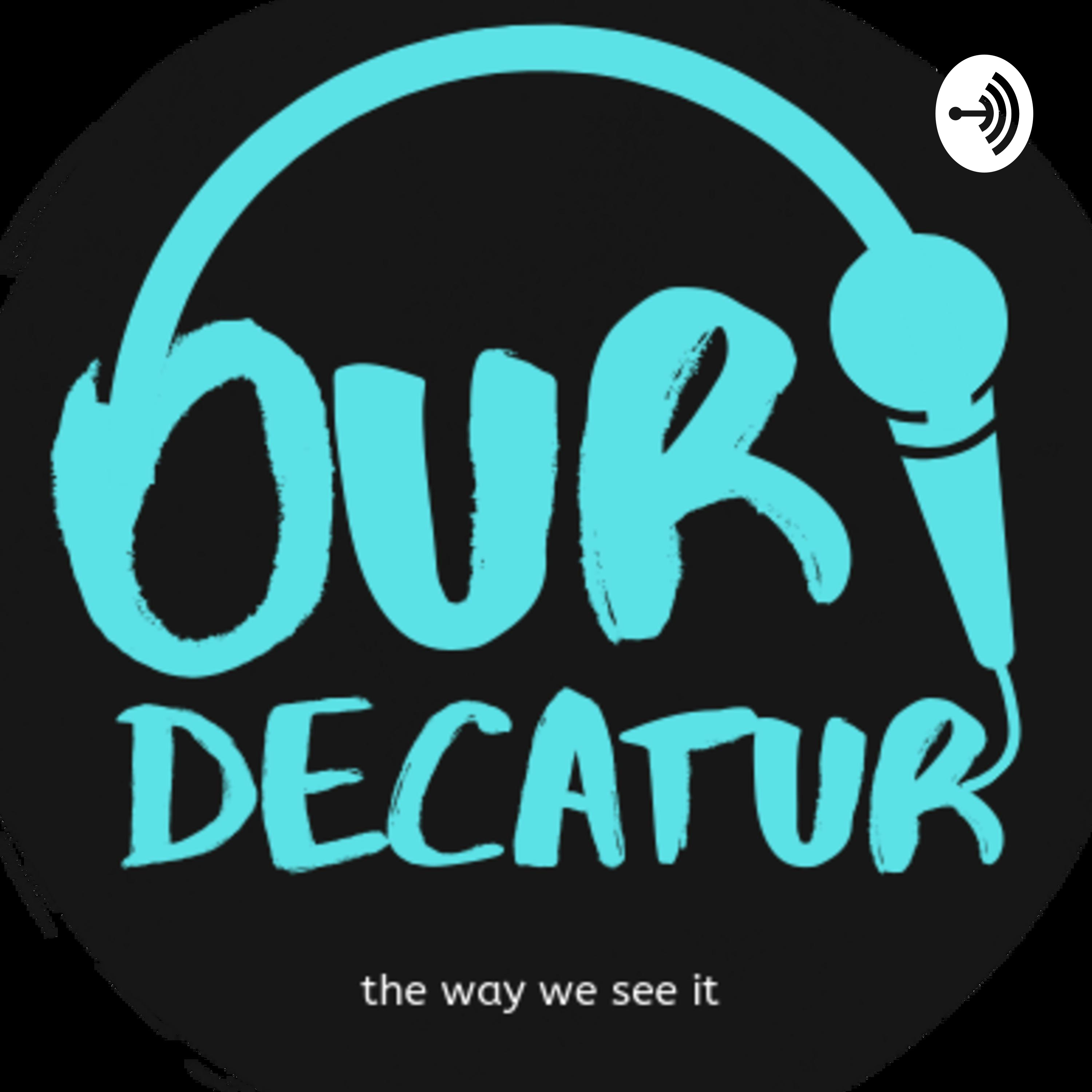 My Decatur Story- Tracy Hewitt