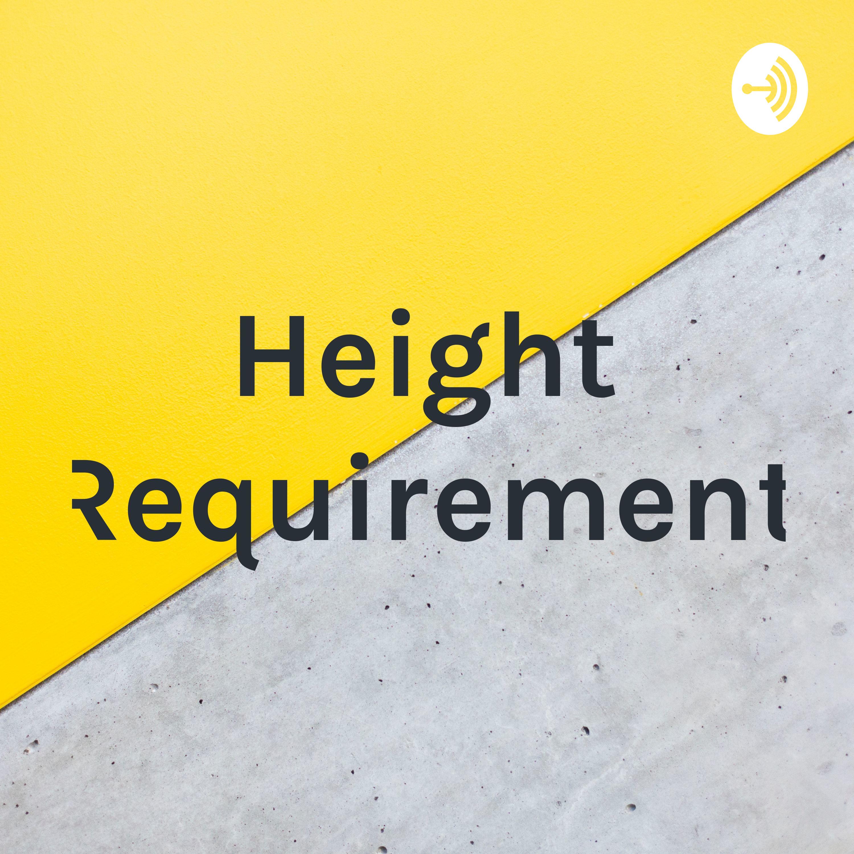 Height Requirement EP:3 ALEXA