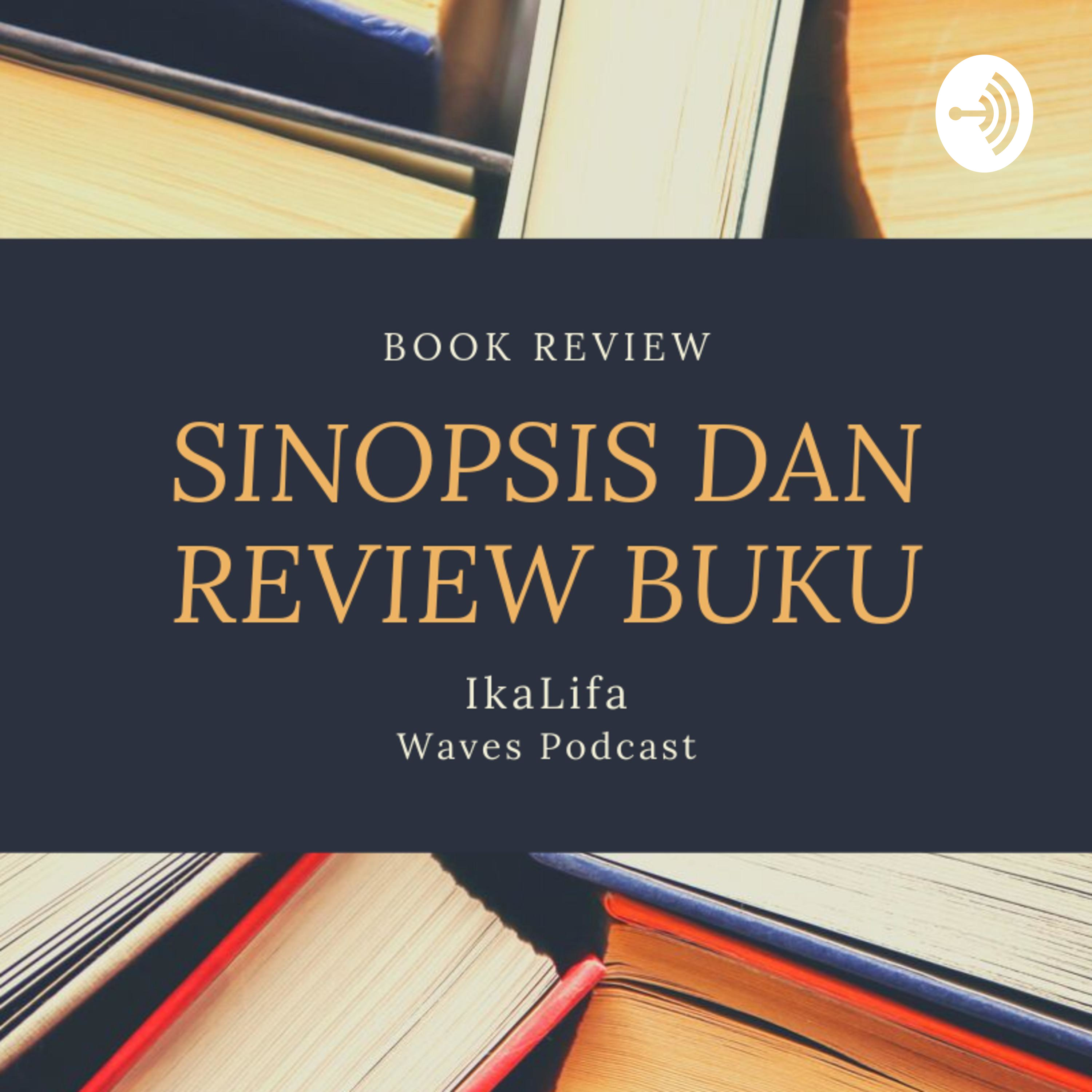 The Subtle Art of Not Giving A Fuck (Sebuah Seni Untuk Bersikap Bodo Amat) - Buku Review - Waves - IkaLifa