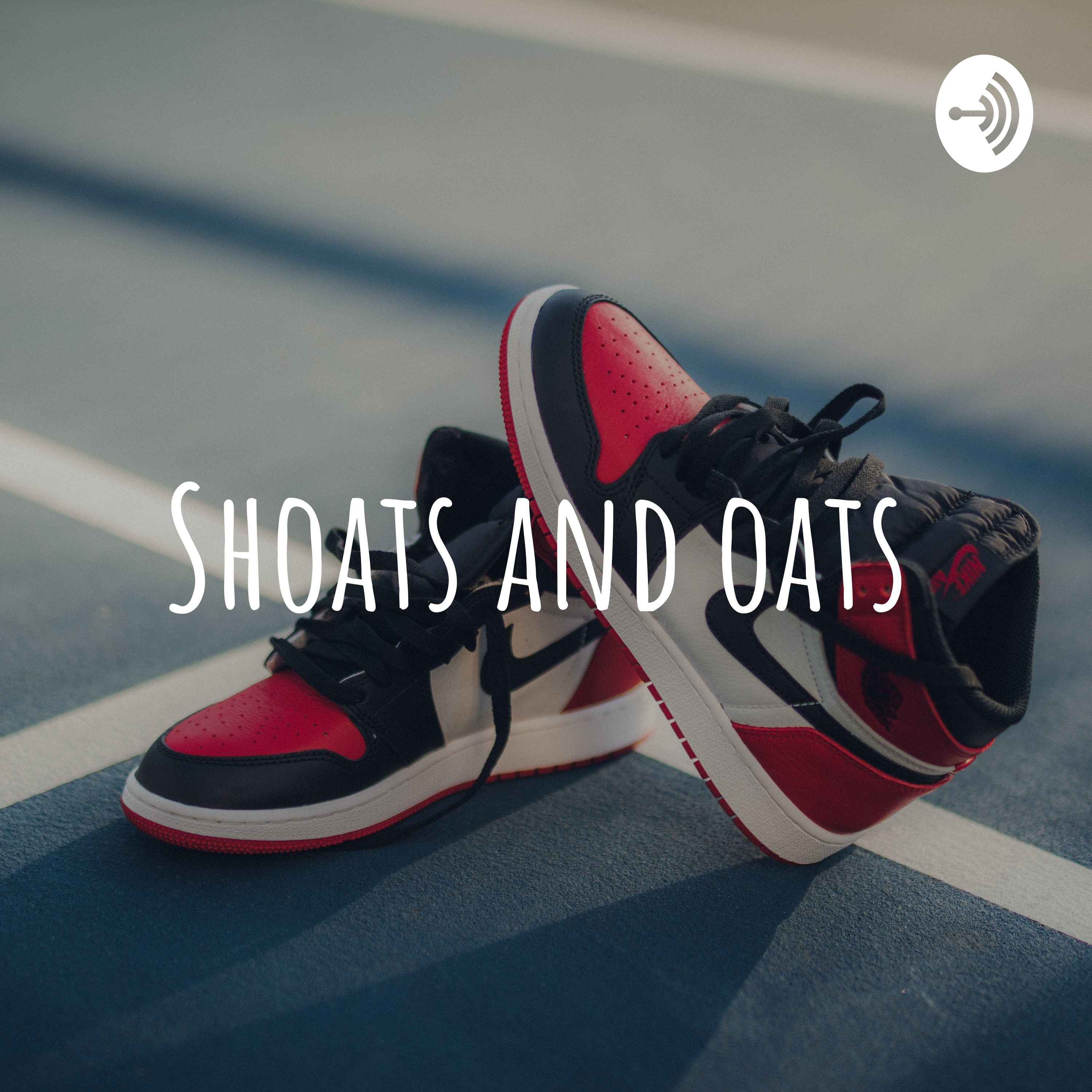 Late night Talk with shoats and Oats