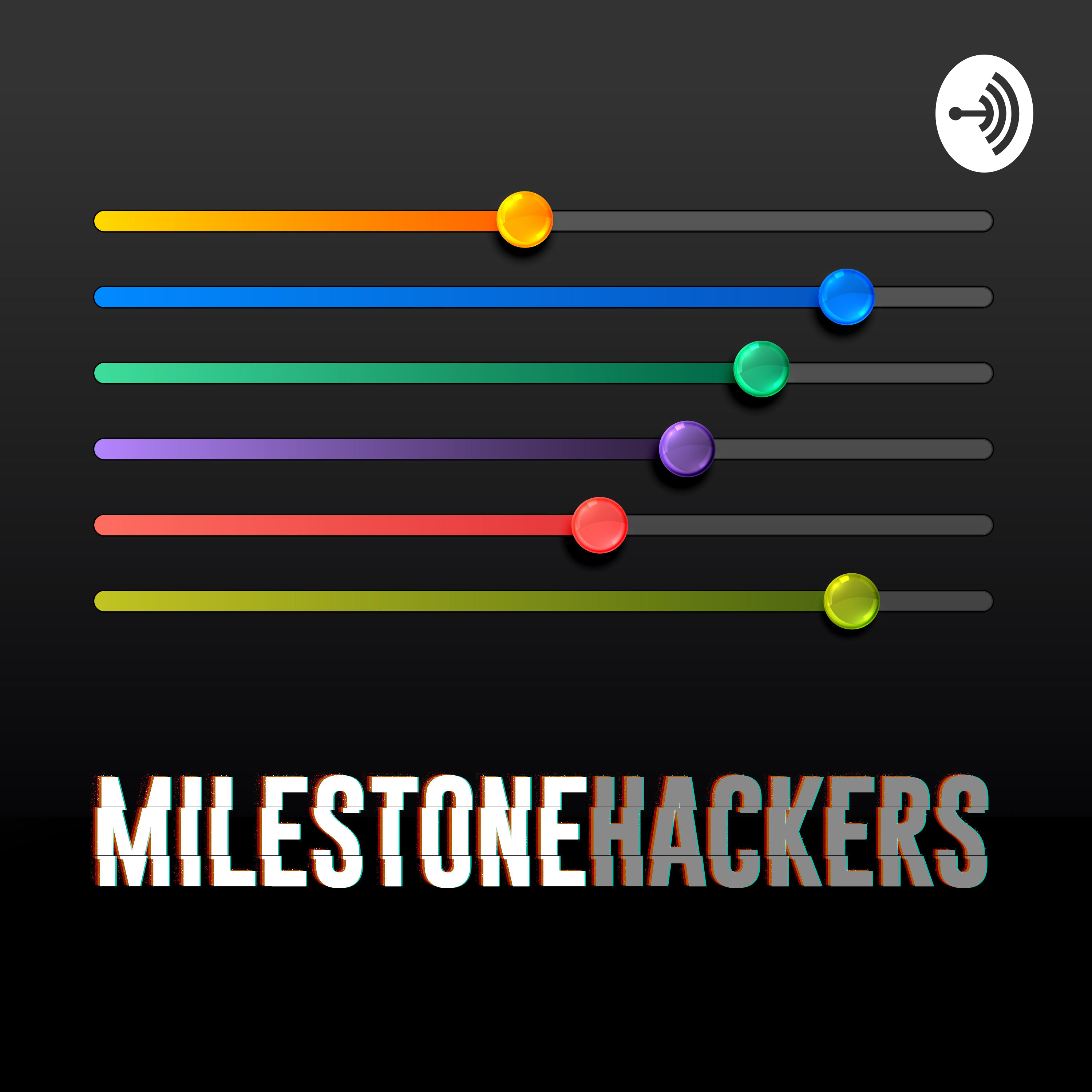 The Milestone Hackers Podcast on Smash Notes