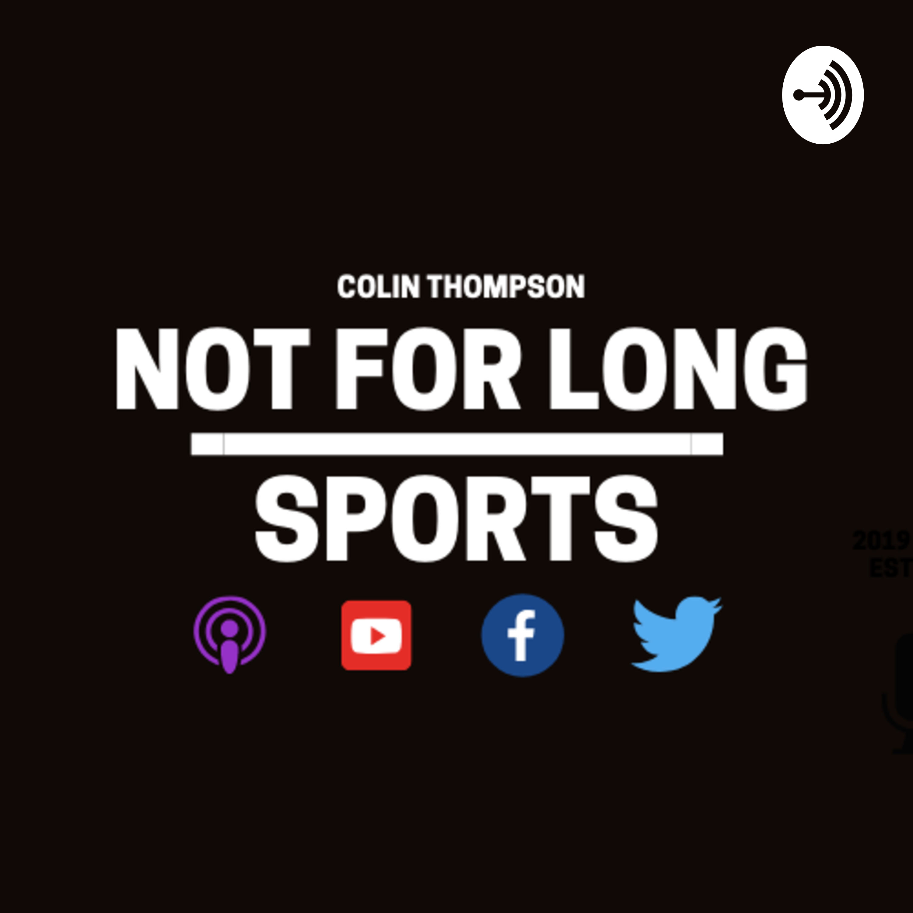Not For Long Sports Podcast