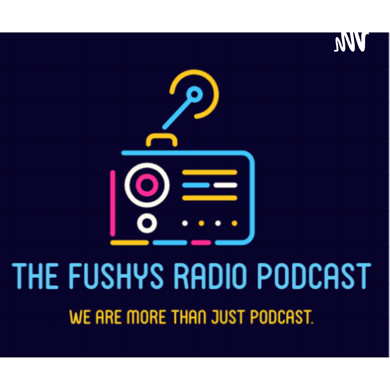The Fushys Radio Podcast podcast