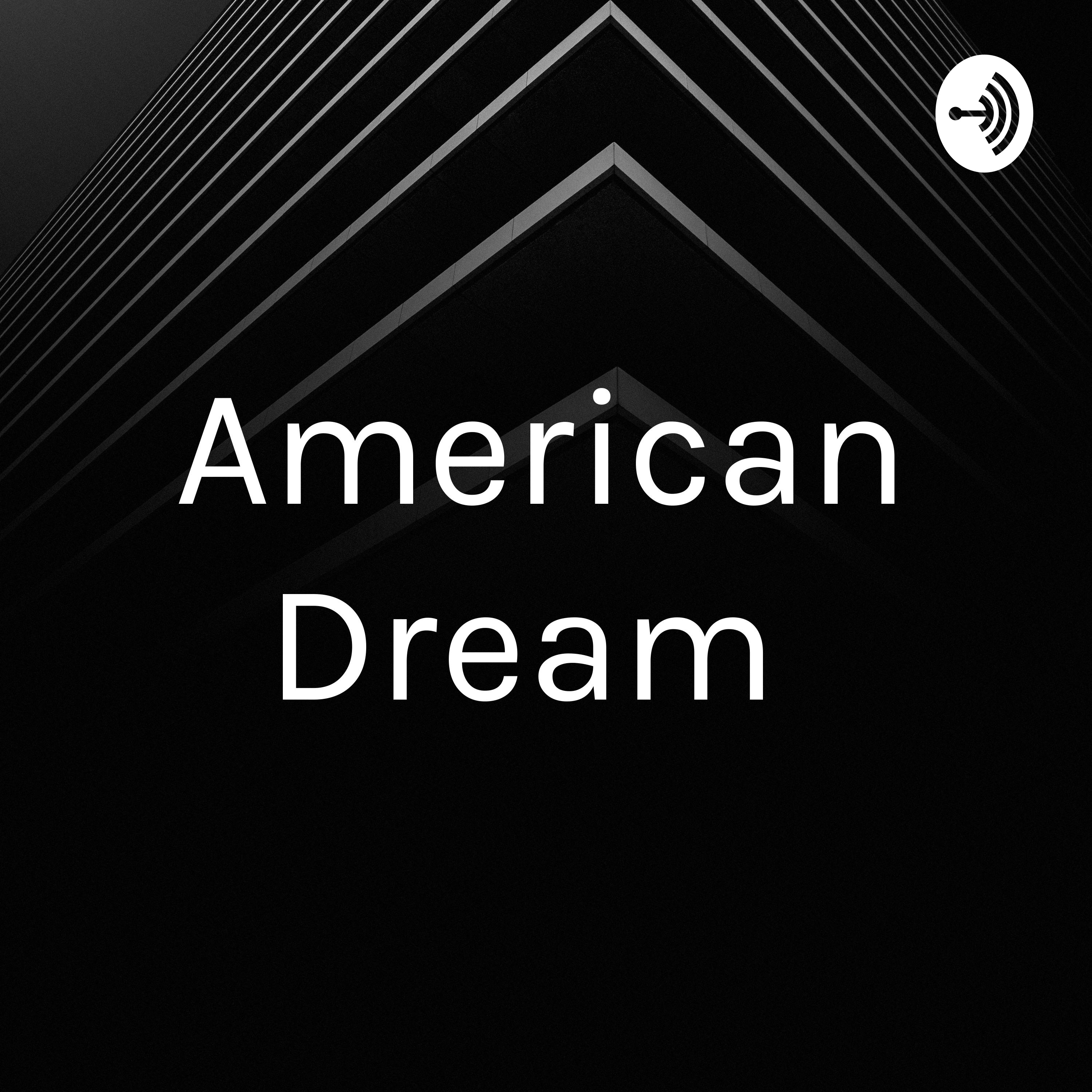 American Dream is it attainable
