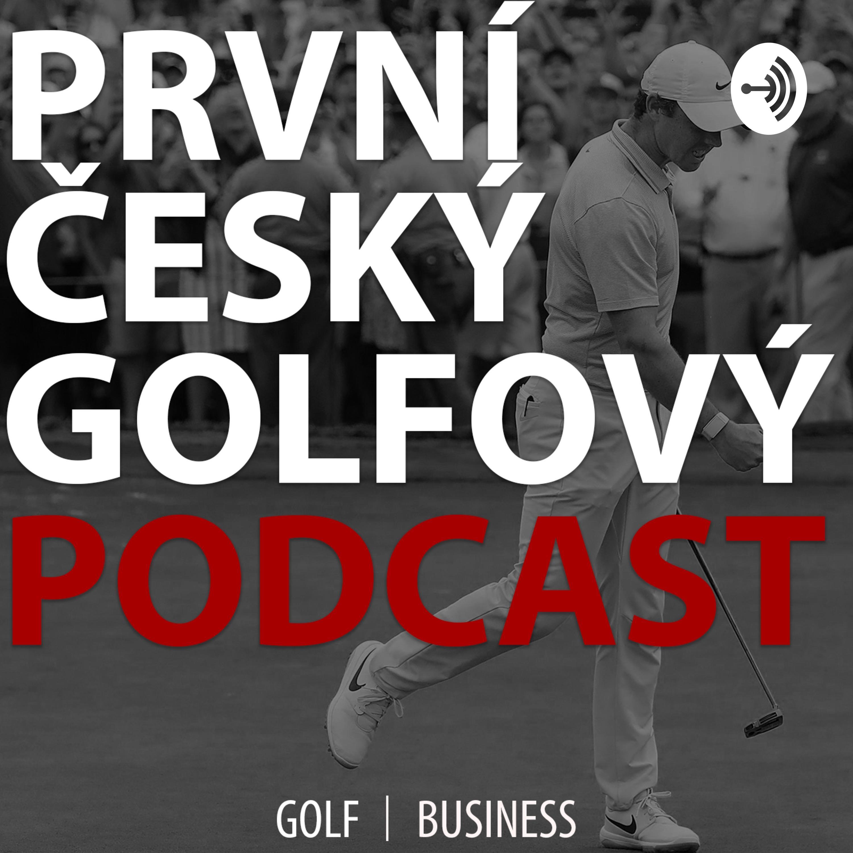 1. český golfový podcast - Martin Kovaľ #02