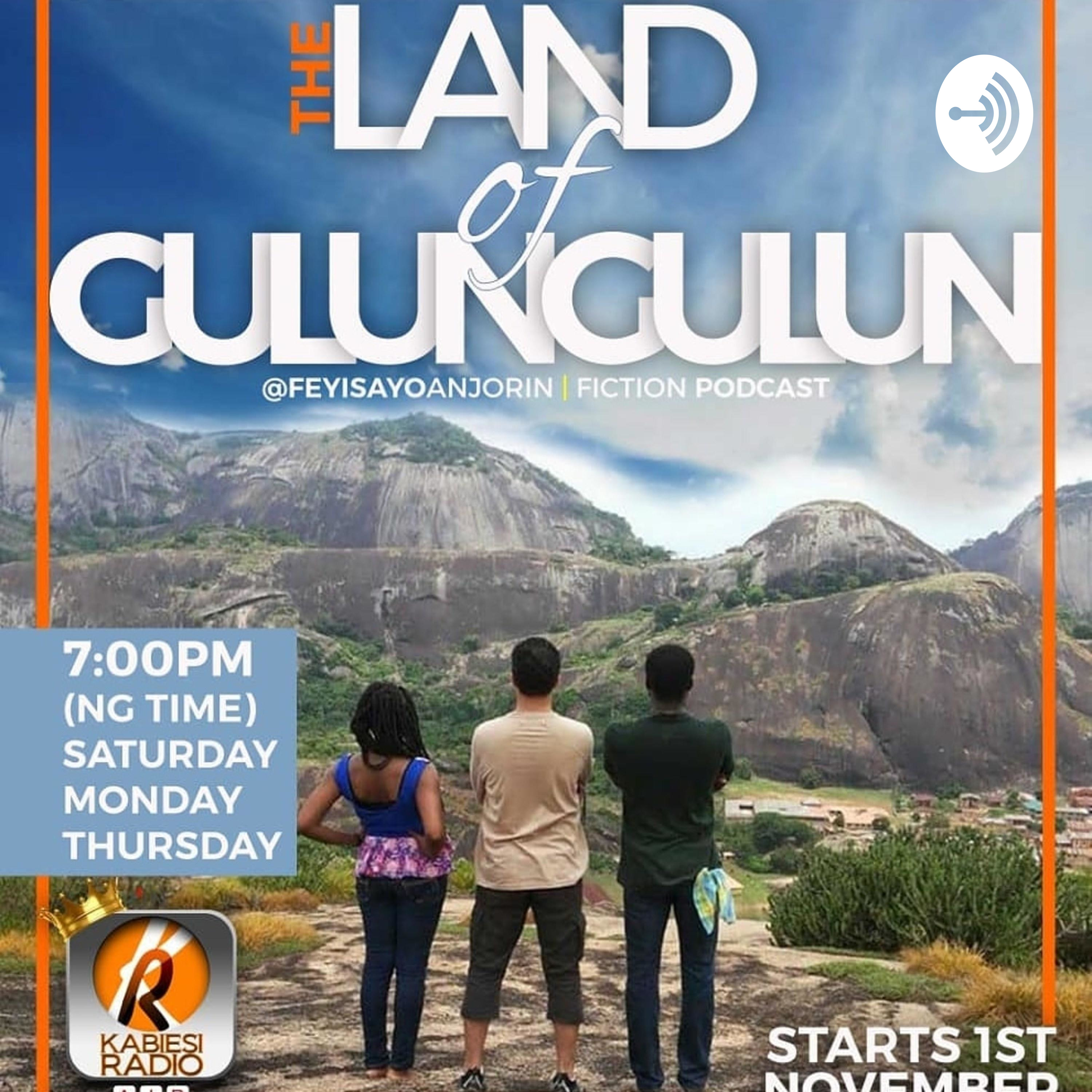 """The Land of Gulungulun"" Podcast"