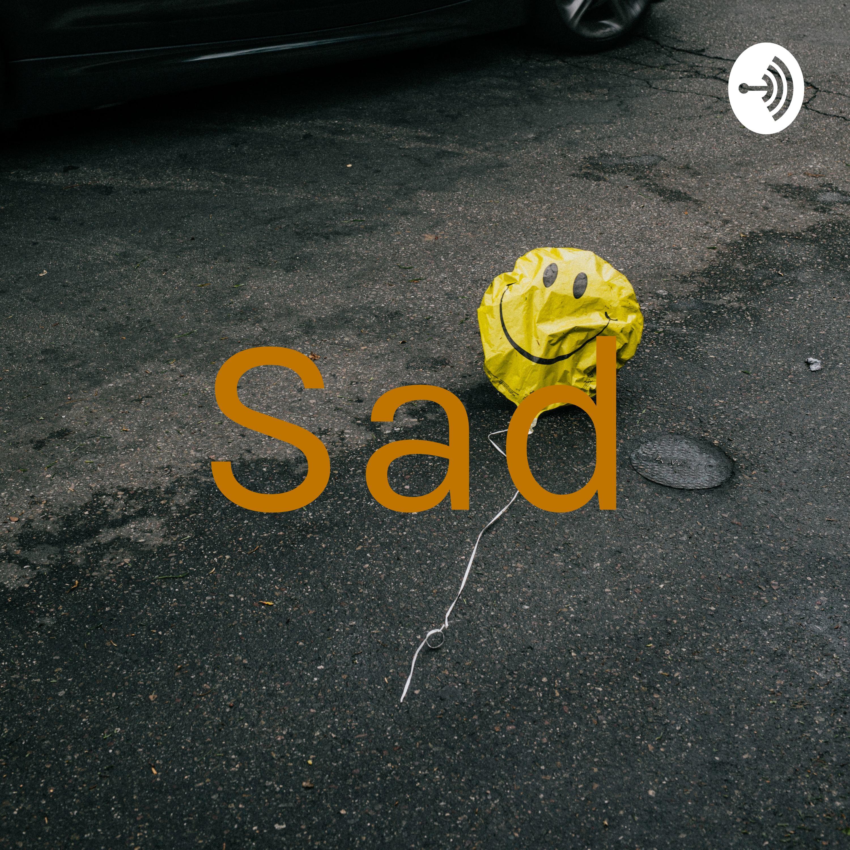 Sad (Trailer)