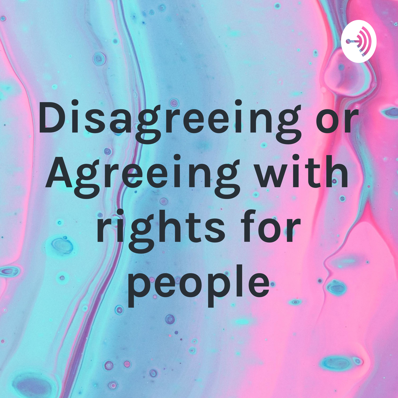 Disagree or Agree