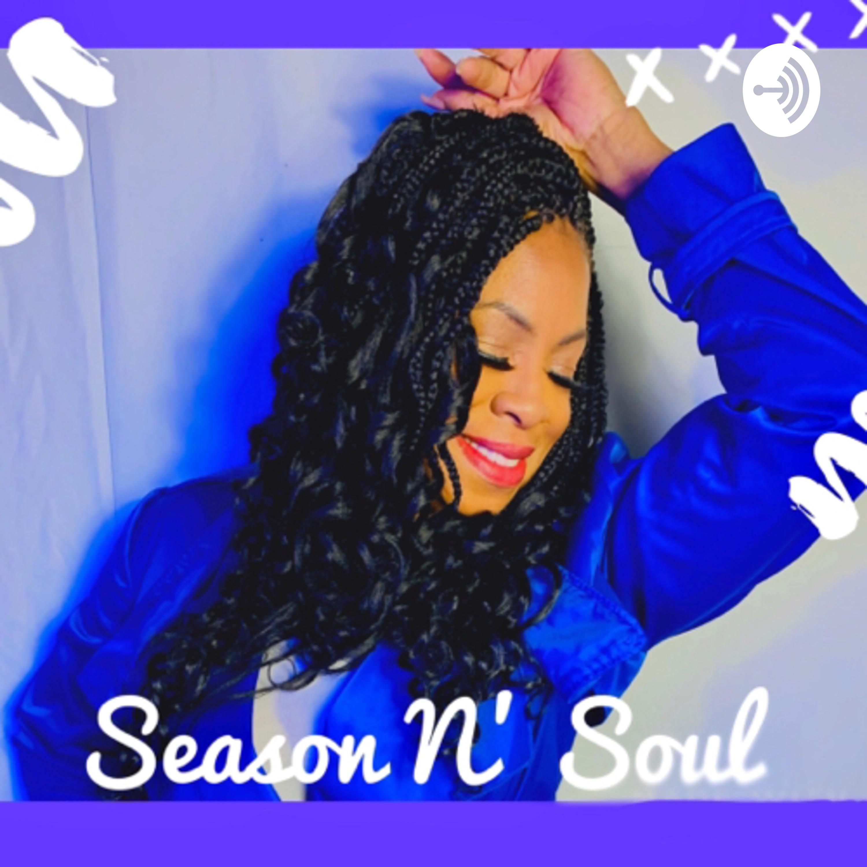 Season N Soul (Trailer)
