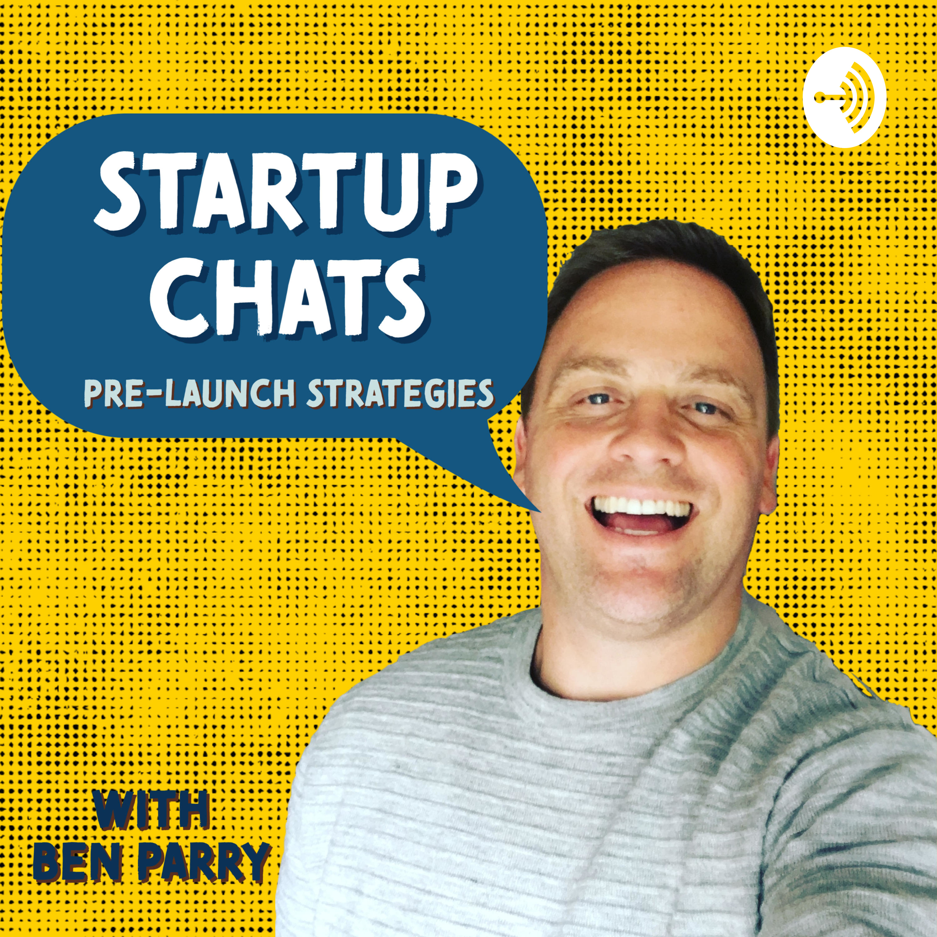 Startup Chats with Ben Parry